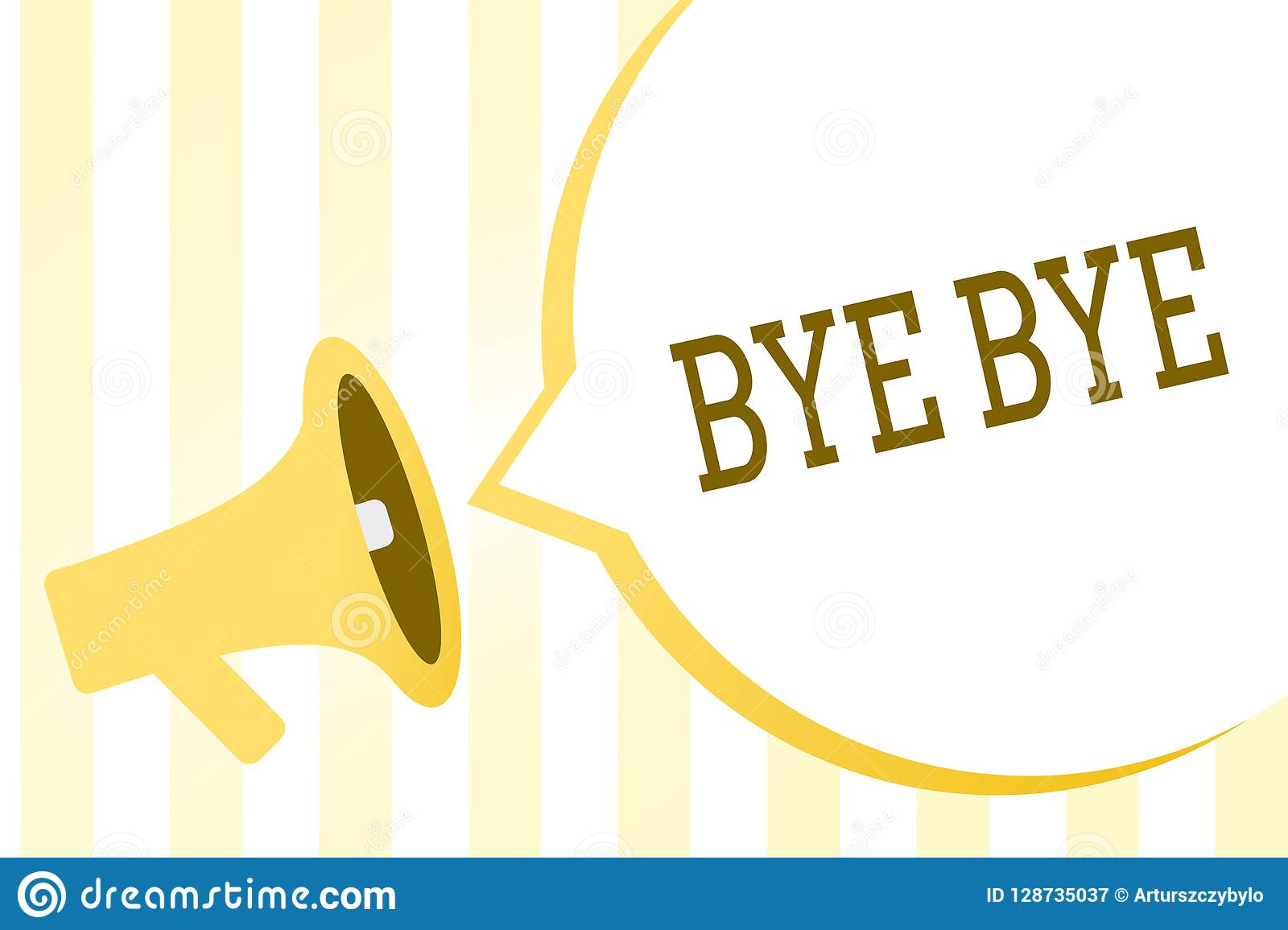 Writing Note Showing Bye Bye Business Photo Showcasing Greeting For Leaving Farewell See You Soon Separation Salute Stock Illustration Illustration Of Distance Greetings 128735037