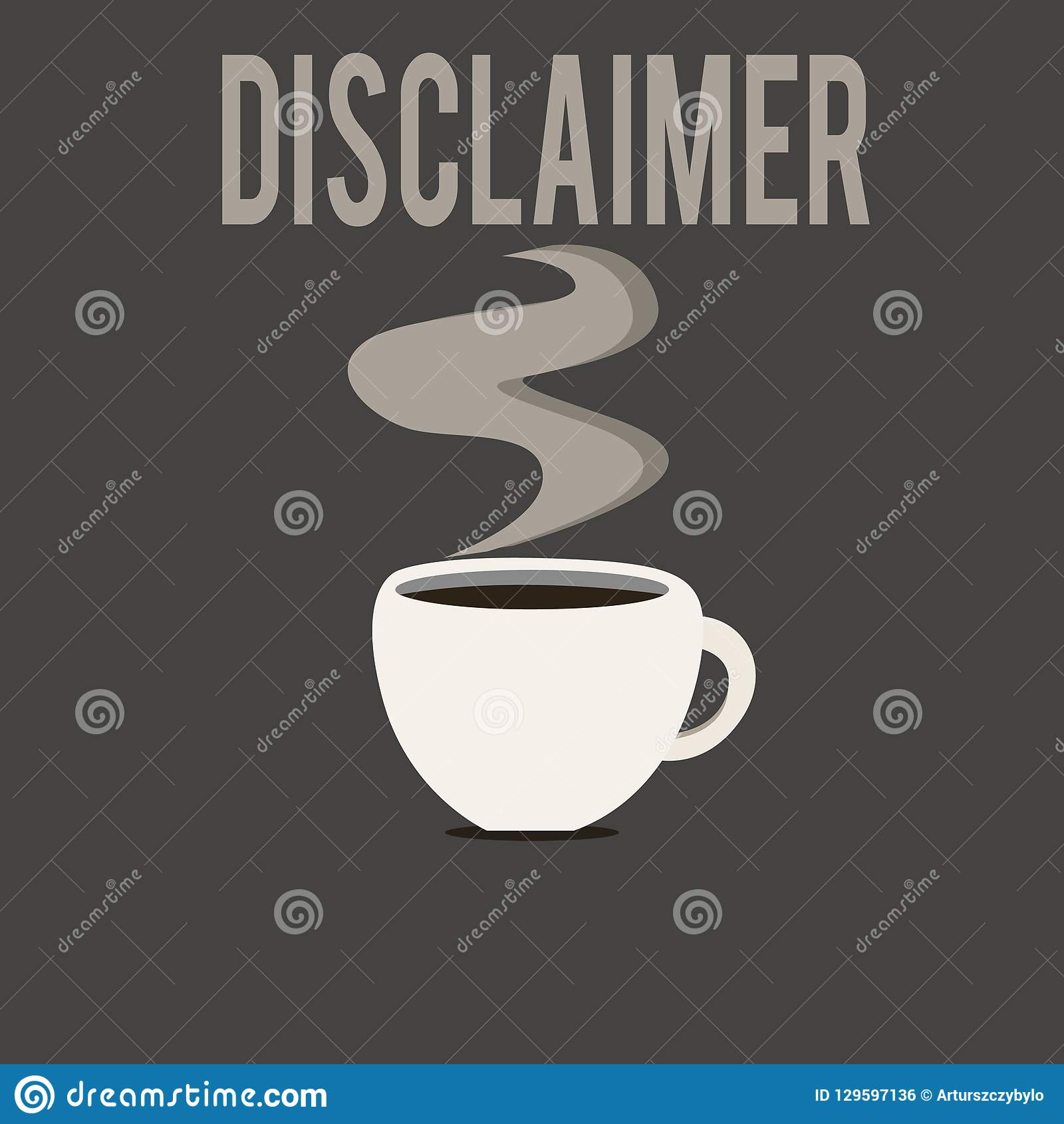 Writing Note Showing Disclaimer. Business Photo Showcasing