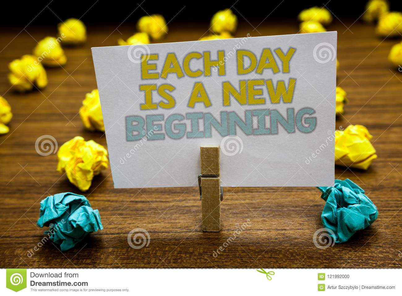 Writing Note Showing Each Day Is A New Beginning Business Photo