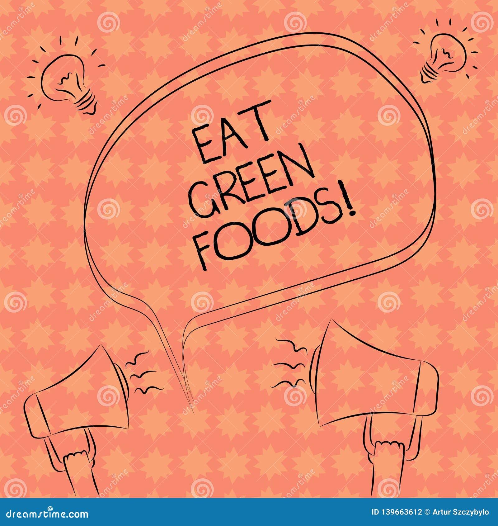 Writing note showing Eat Green Foods. Business photo showcasing Eating more vegetables healthy diet vegetarian veggie