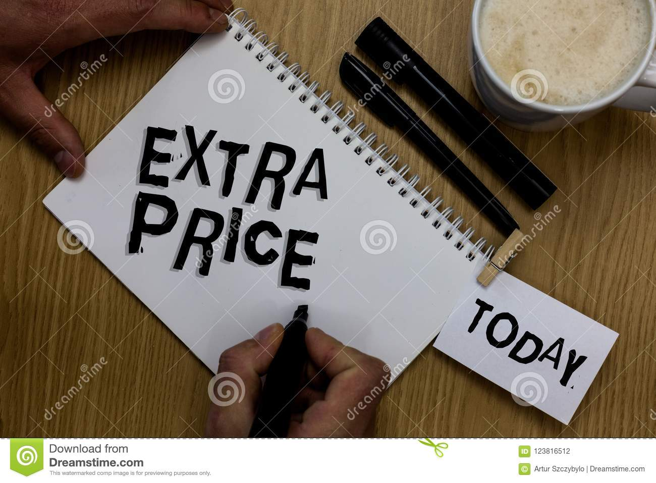 writing note showing extra price. business photo showcasing extra