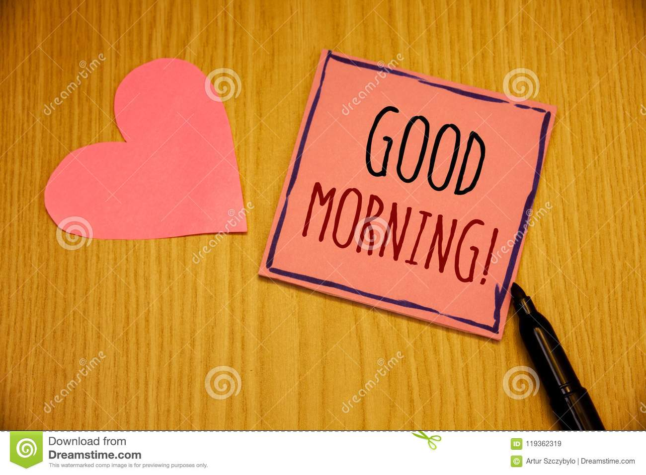 Writing Note Showing Good Morning Motivational Call Business Photos