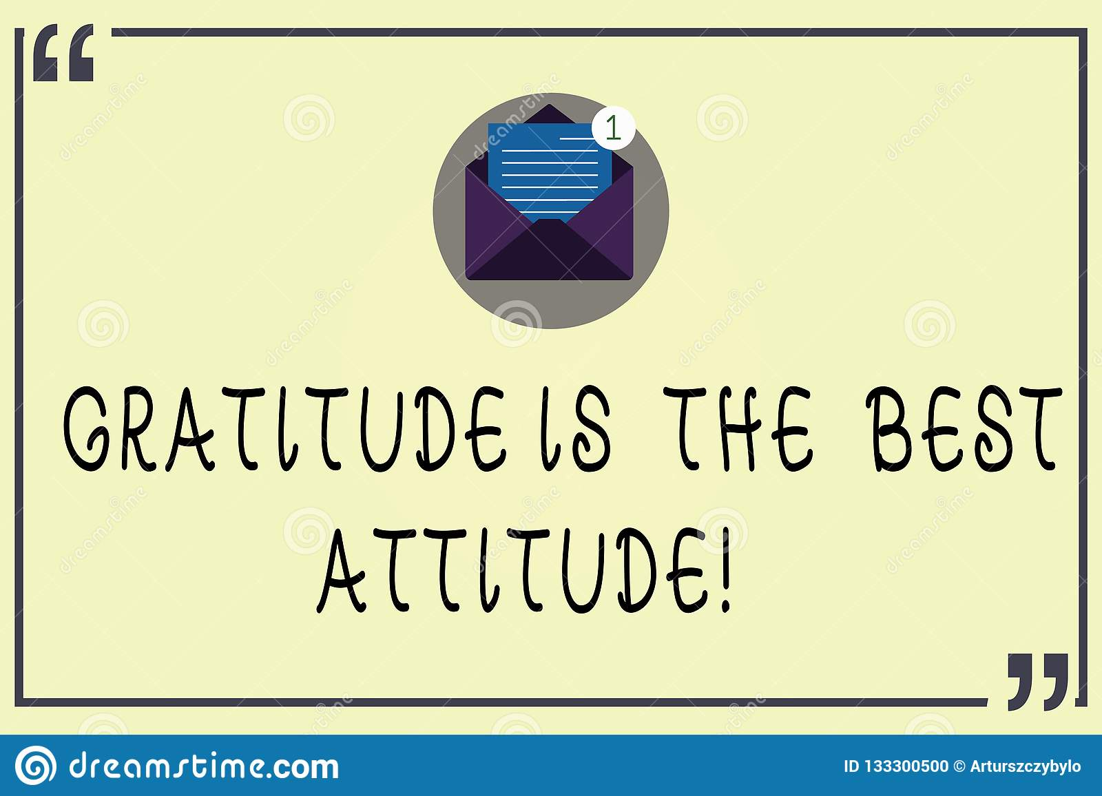 Writing note showing Gratitude Is The Best Attitude. Business photo showcasing Be thankful for everything you accomplish Open