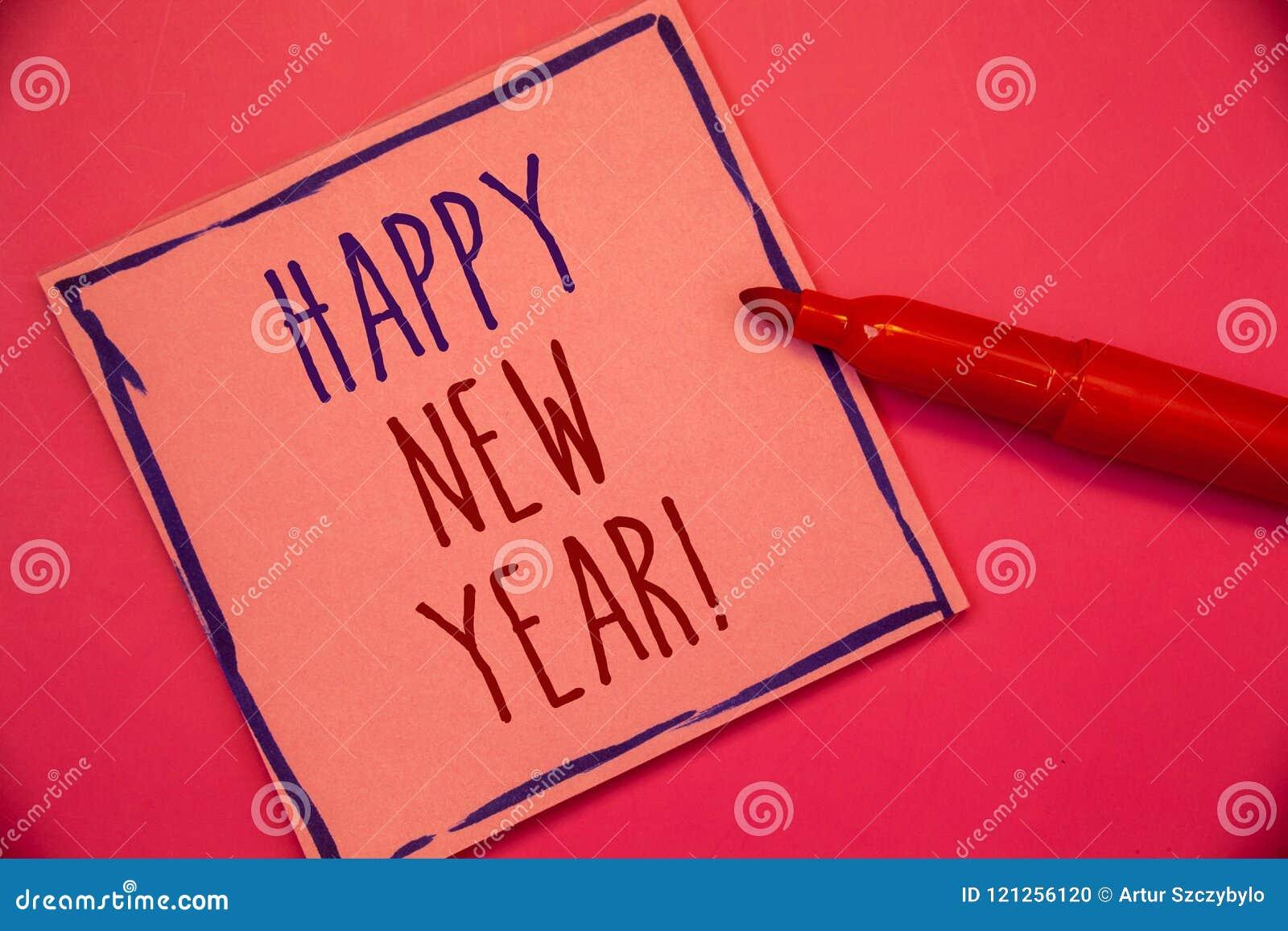 Writing note showing Happy New Year Motivational Call. Business photo showcasing Greeting Celebrating Holiday Fresh Start Ideas c