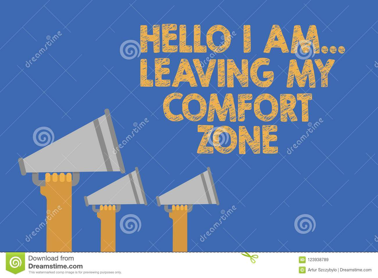 Writing Note Showing Hello I Am    Leaving My Comfort Zone  Business