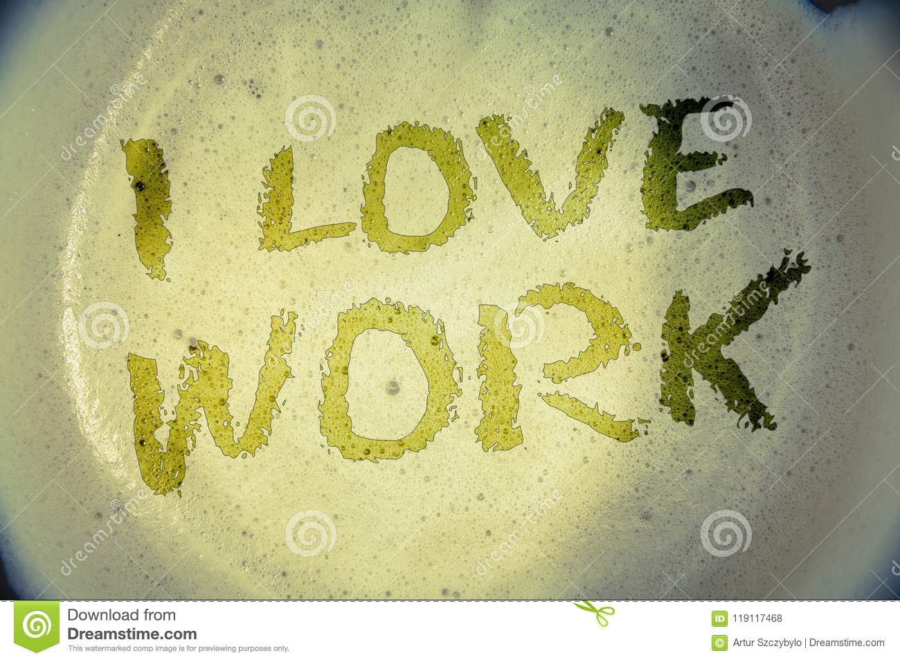 Writing note showing I Love Work. Business photos showcasing To be happy satisfied with job Be doing what you most likeIdeas mess