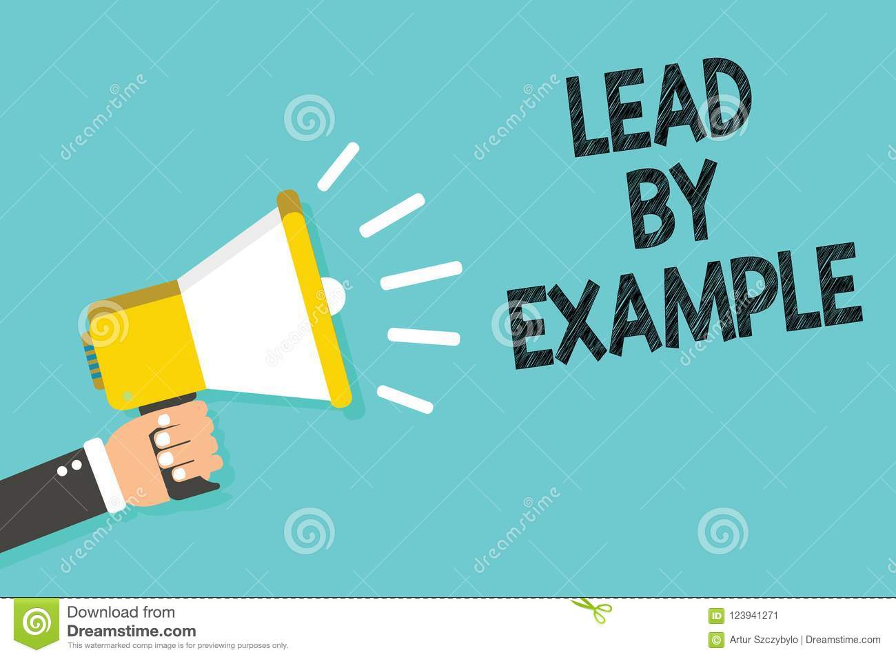 writing note showing lead by example. business photo showcasing be a