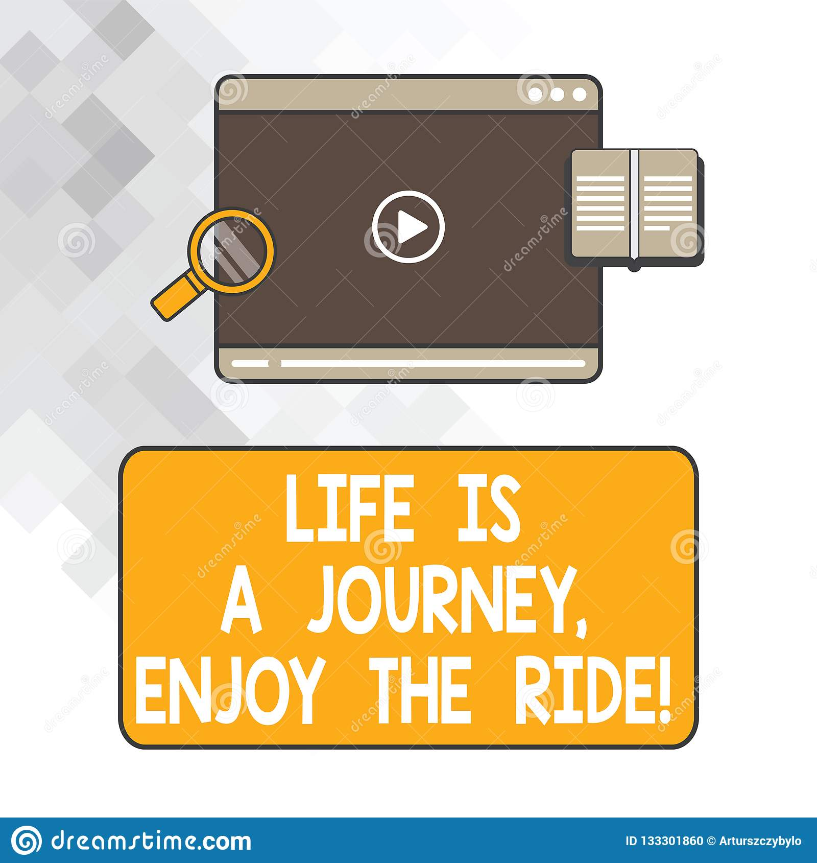 Writing note showing Life Is A Journey Enjoy The Ride. Business photo showcasing Enjoying things that happen everyday Tablet Video