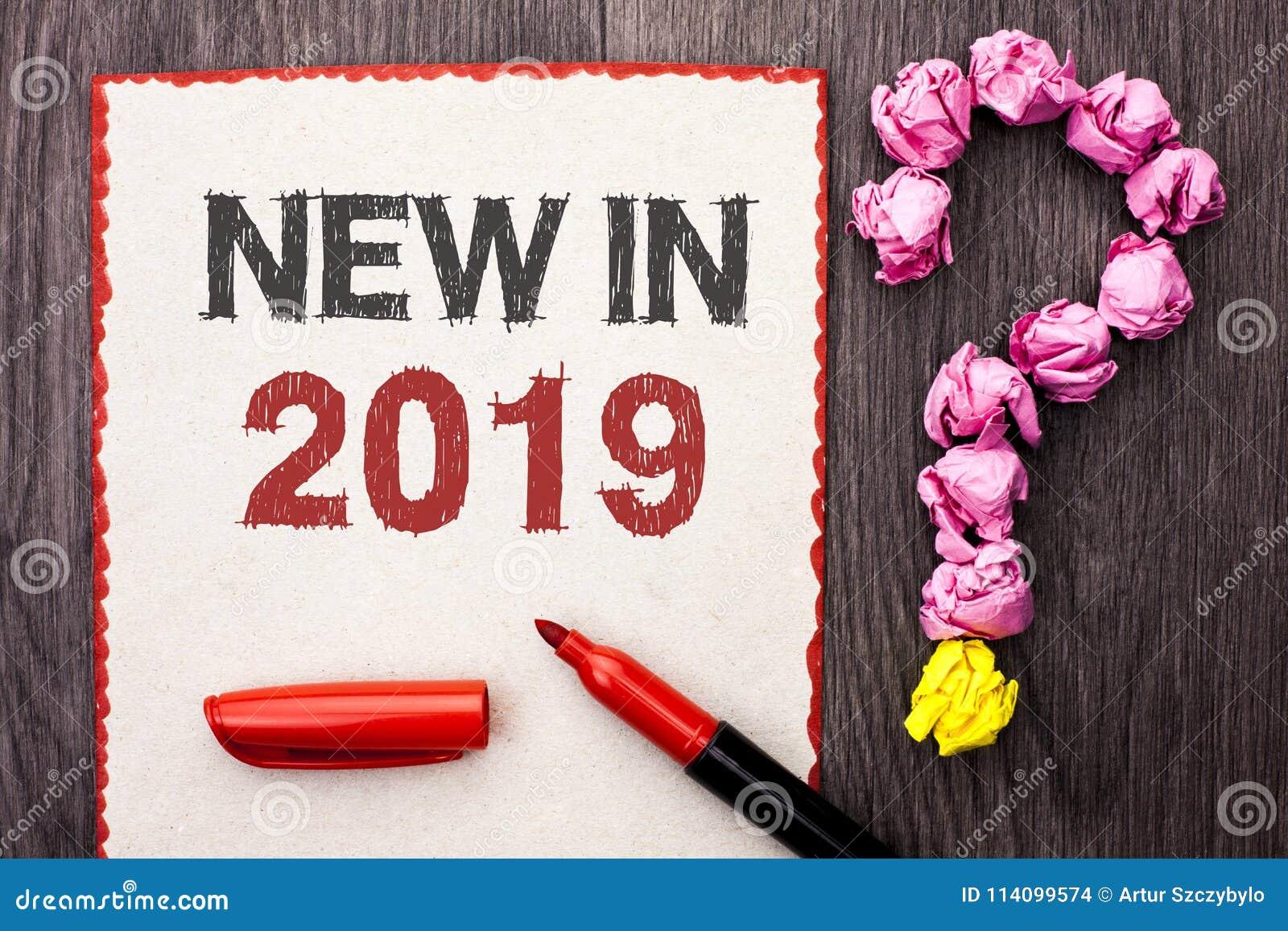 Writing note showing New In 2019. Business photo showcasing Fresh Era Latest Year Period Season Annual Coming Modern written on C