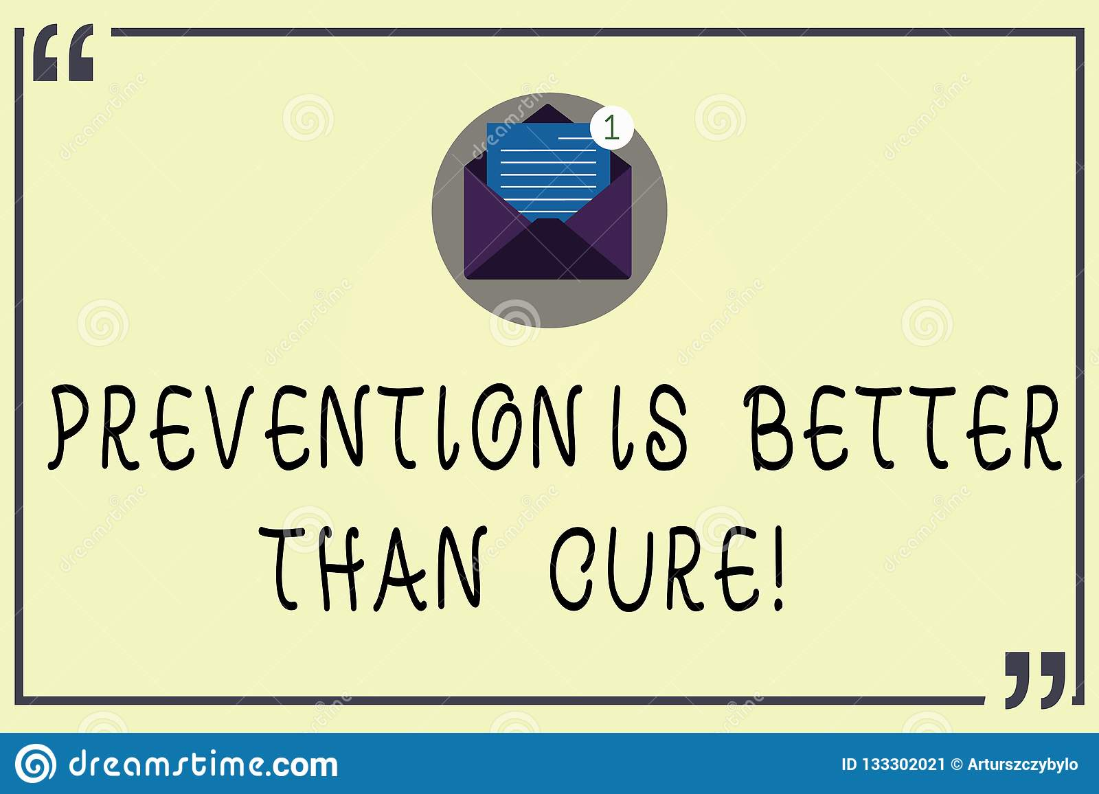 Writing Note Showing Prevention Is Better Than Cure Business Photo