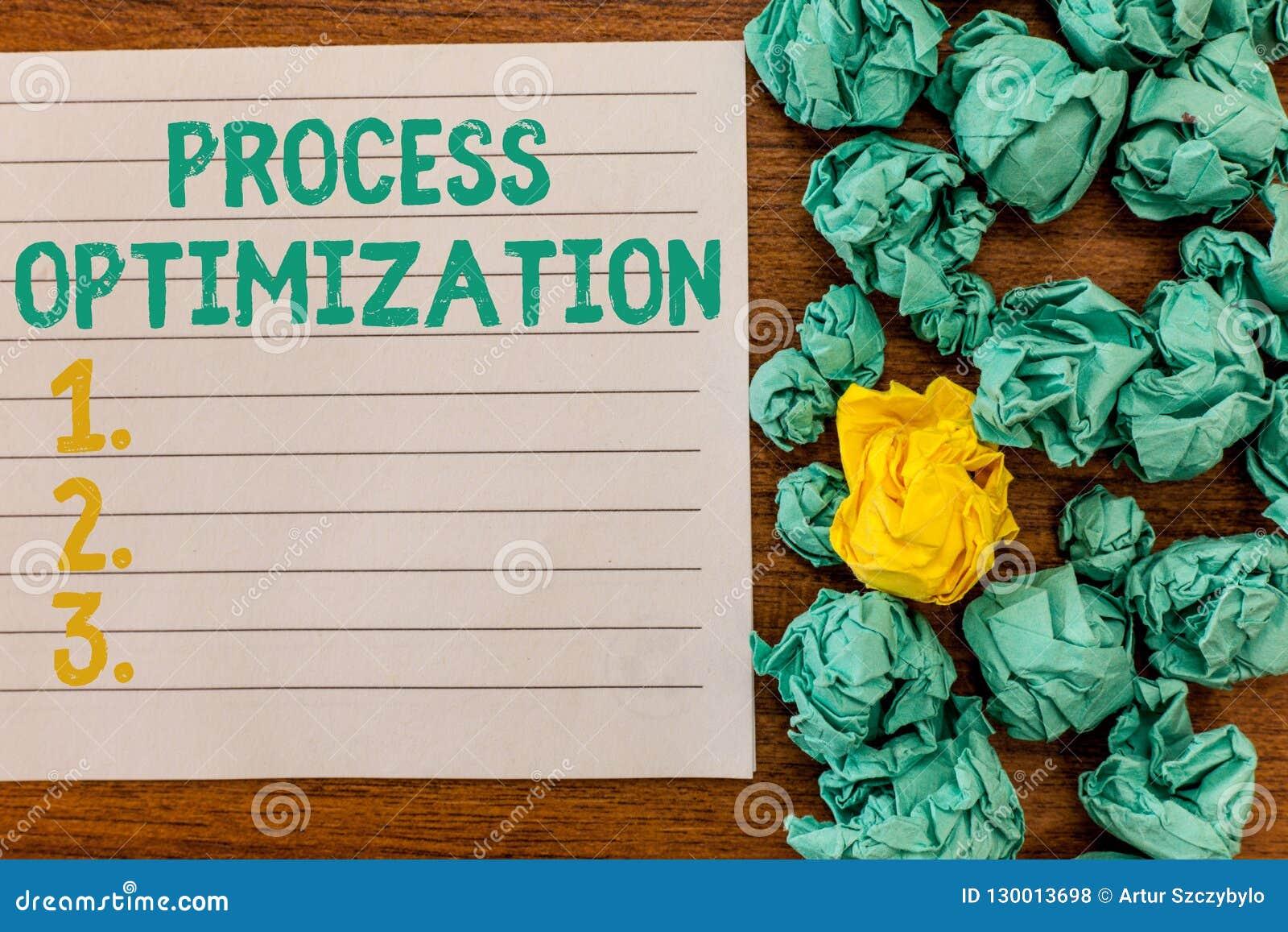 Writing note showing Process Optimization. Business photo showcasing Improve Organizations Efficiency Maximize