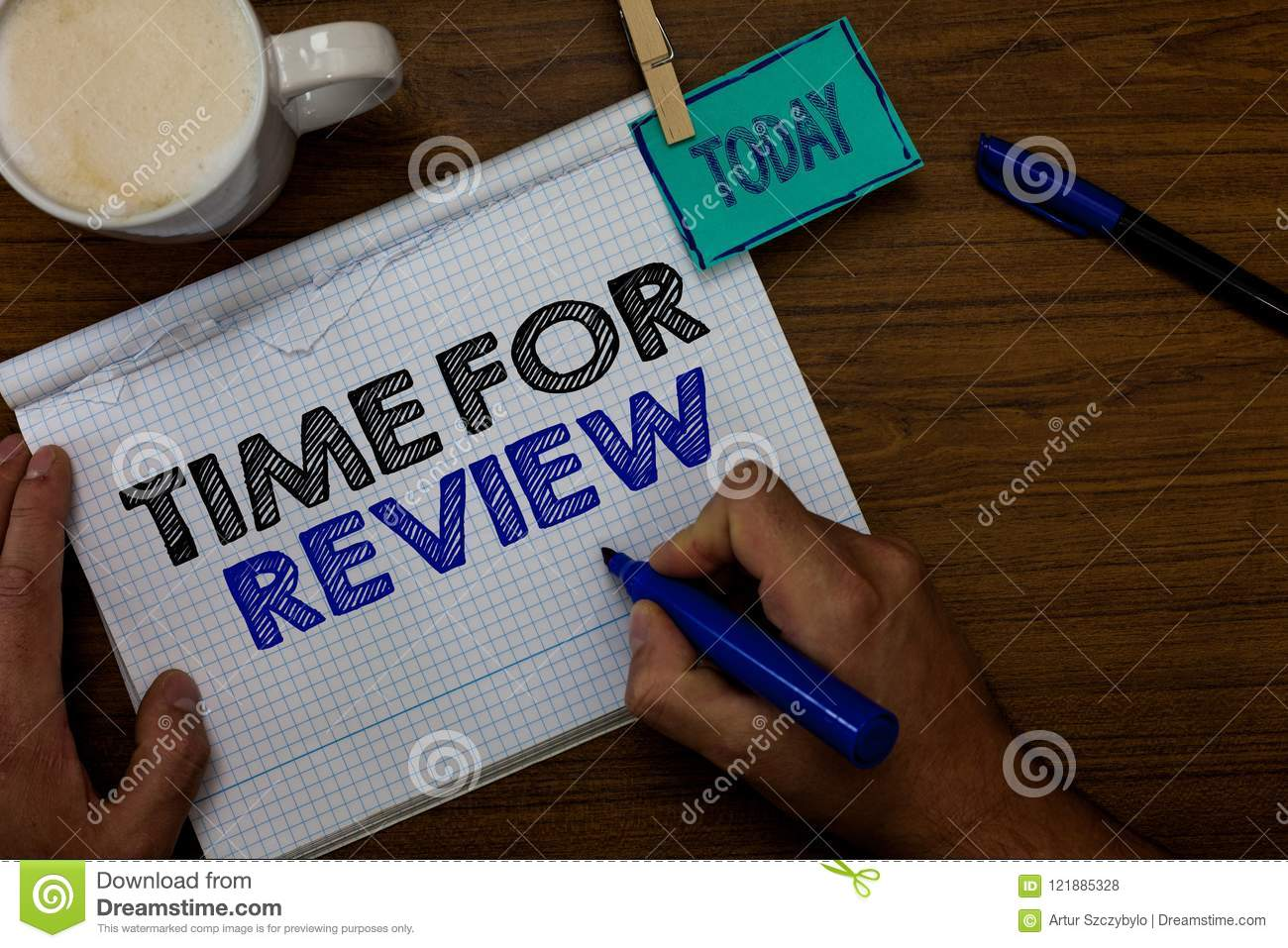 Writing note showing Time For Review. Business photo showcasing Evaluation Feedback Moment Performance Rate Assess Hand hold pen c