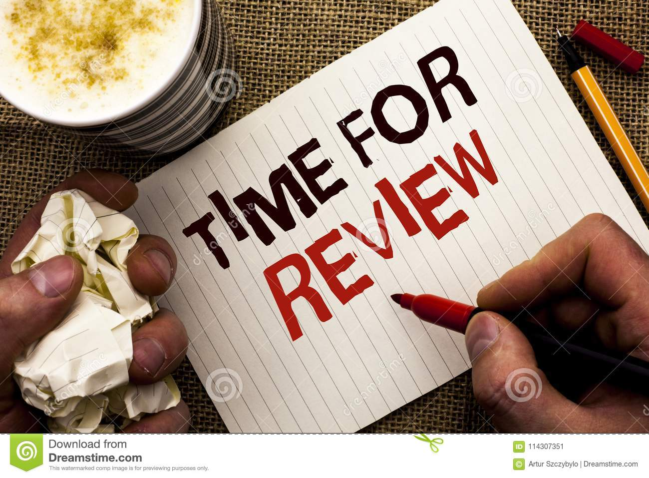 Writing note showing Time For Review. Business photo showcasing Evaluation Feedback Moment Performance Rate Assess written by Man