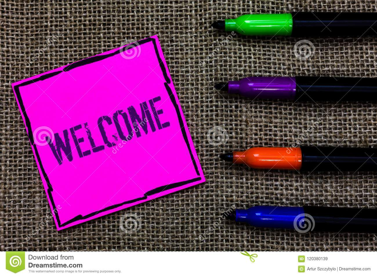 Writing note showing Welcome. Business photo showcasing Warm salutation acknowledgement for someone amiable loved thanked Marker p