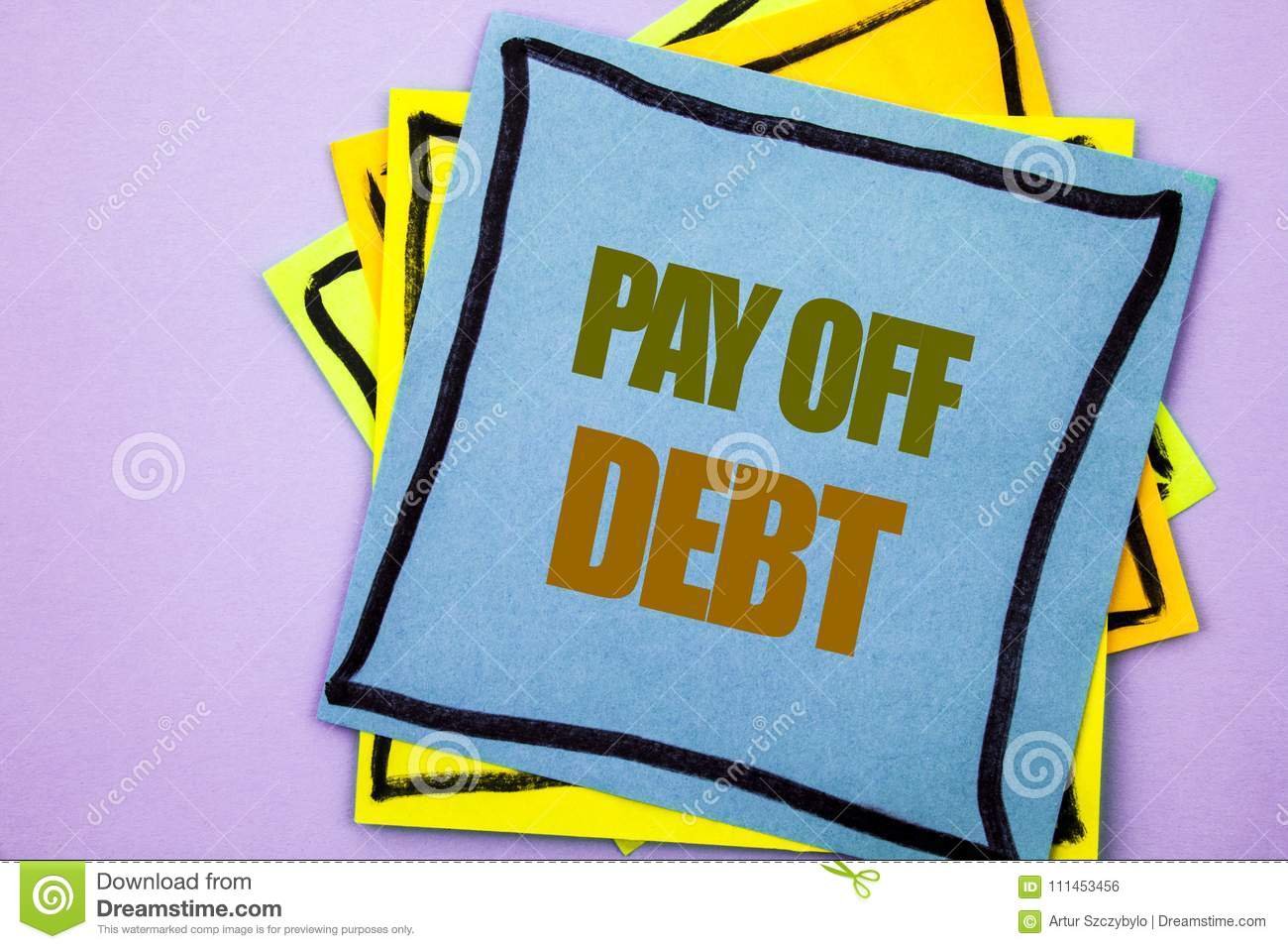 Writing text showing Pay Off Debt. Business photo showcasing Reminder To Paying Owed Financial Credit Loan Bills written on stick