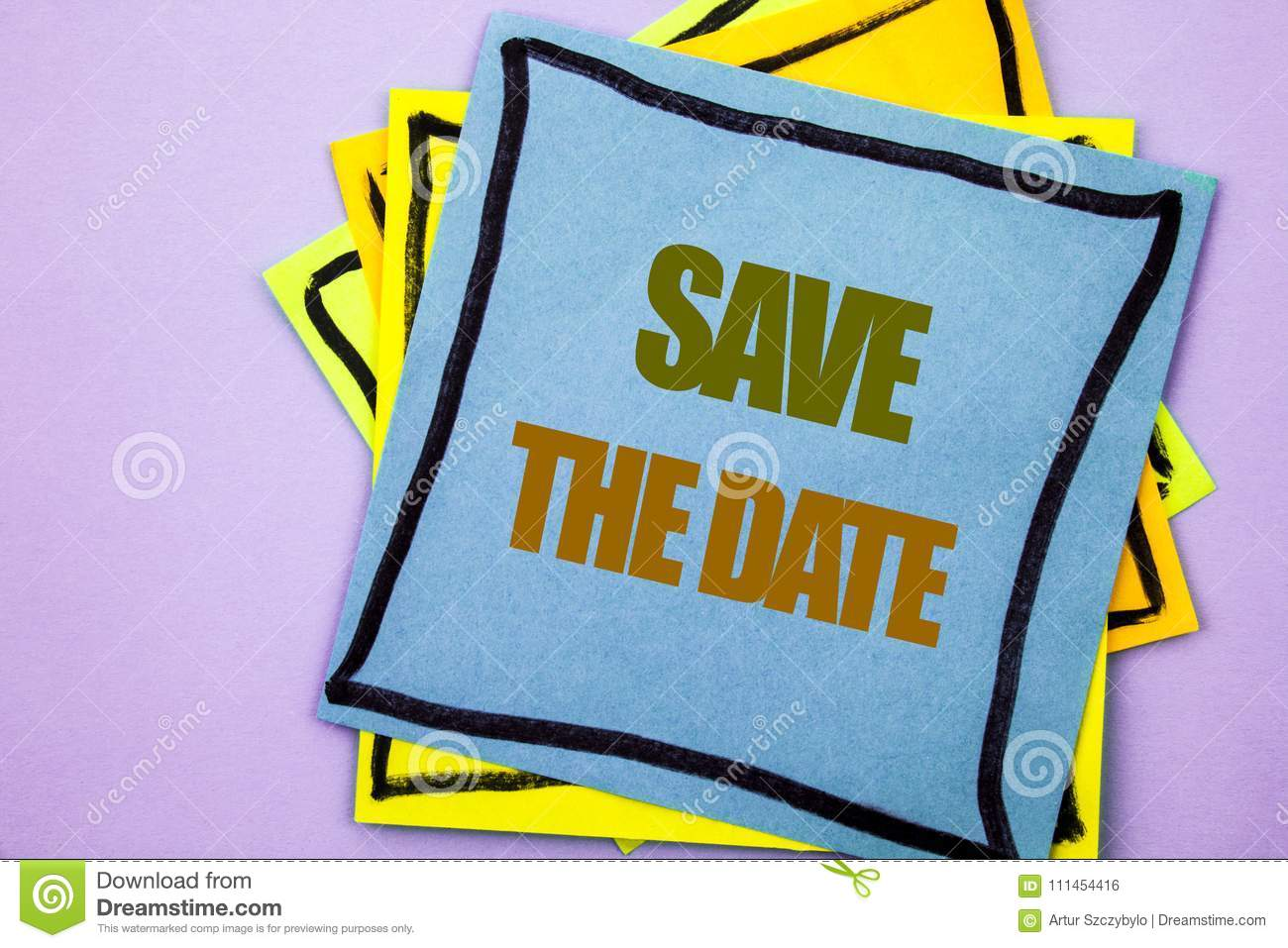 Writing text showing Save The Date. Business photo showcasing Wedding Anniversary Invitation Reminder written on sticky note pape