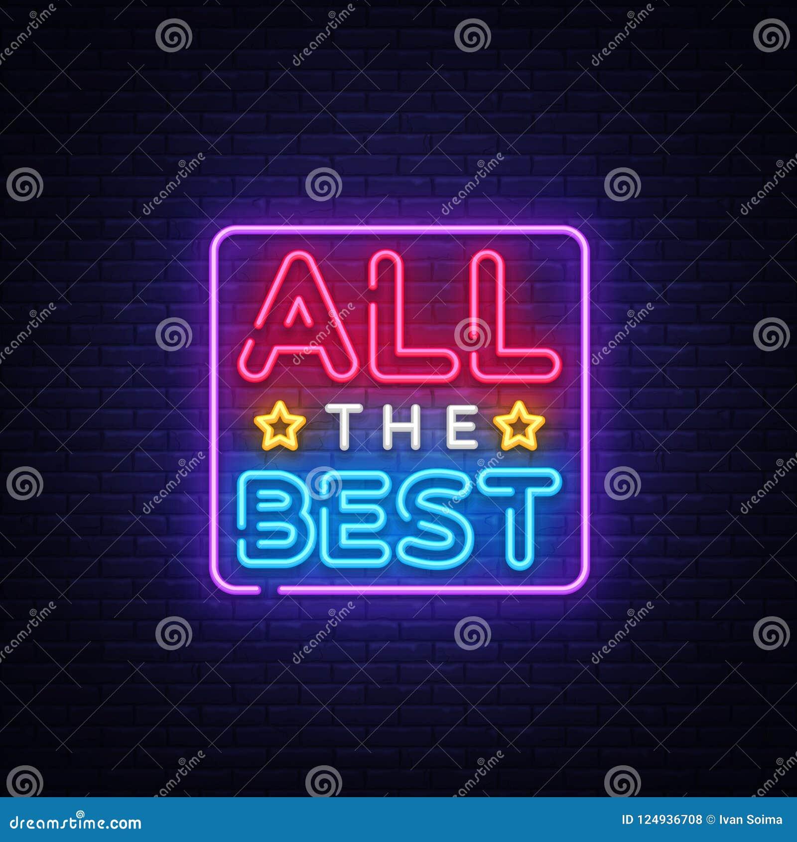 Wszystkie najlepszy Neonowy teksta wektor Wszystkie najlepszy neonowy znak, projekta szablon, nowożytny trendu projekt, nocy neon