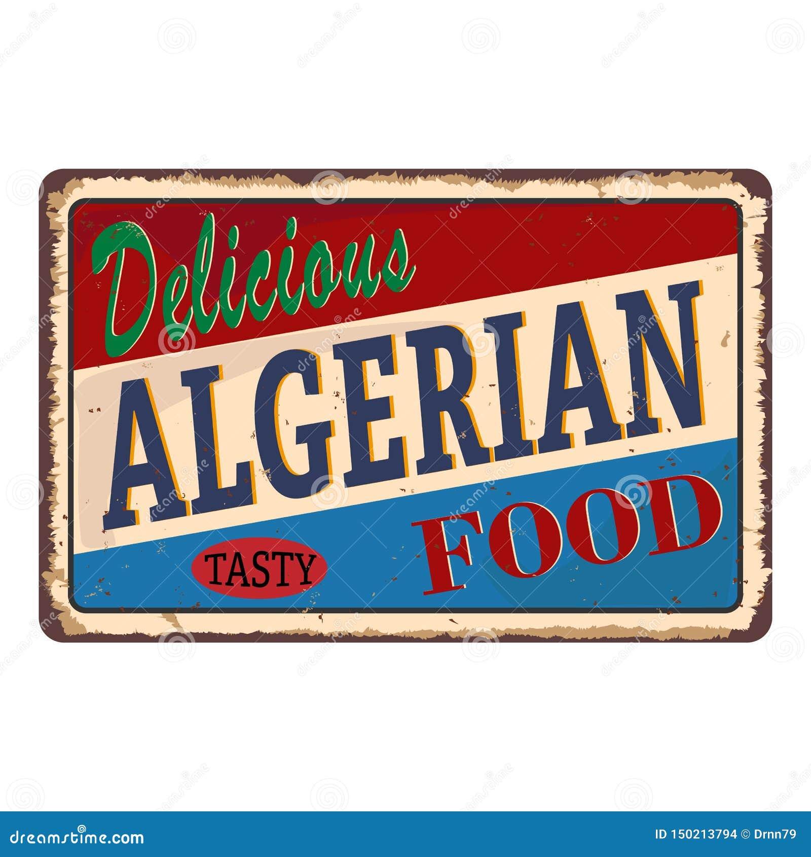 Wyśmienicie Algierski jedzenie słuzyć tutaj ośniedziała metalu znaka sieci odznaka
