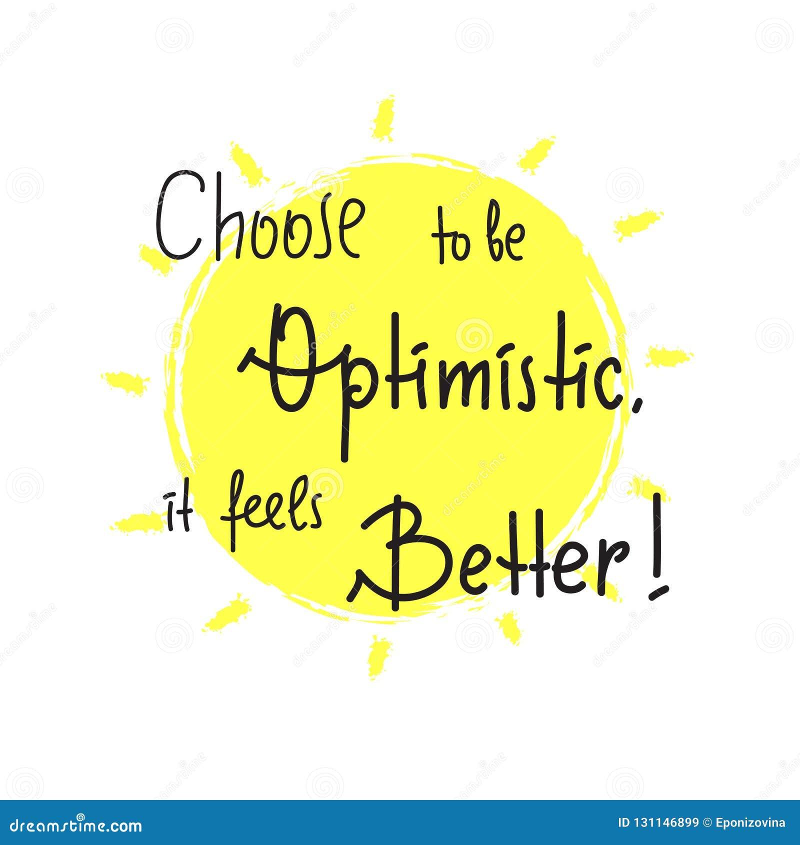 Wybiera być optymistycznie Ja czuje lepiej - inspiruje i motywacyjna wycena Ręka rysujący literowanie Druk dla inspiracyjnego pla