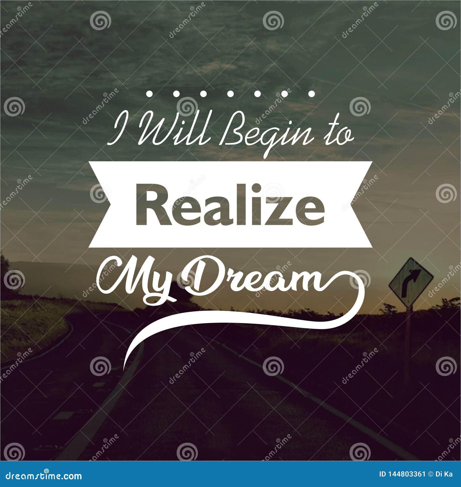 Wycena Zaczynam uświadamiać sobie mój sen Inspiracyjne i motywacyjne wyceny i powiedzenia o życiu,