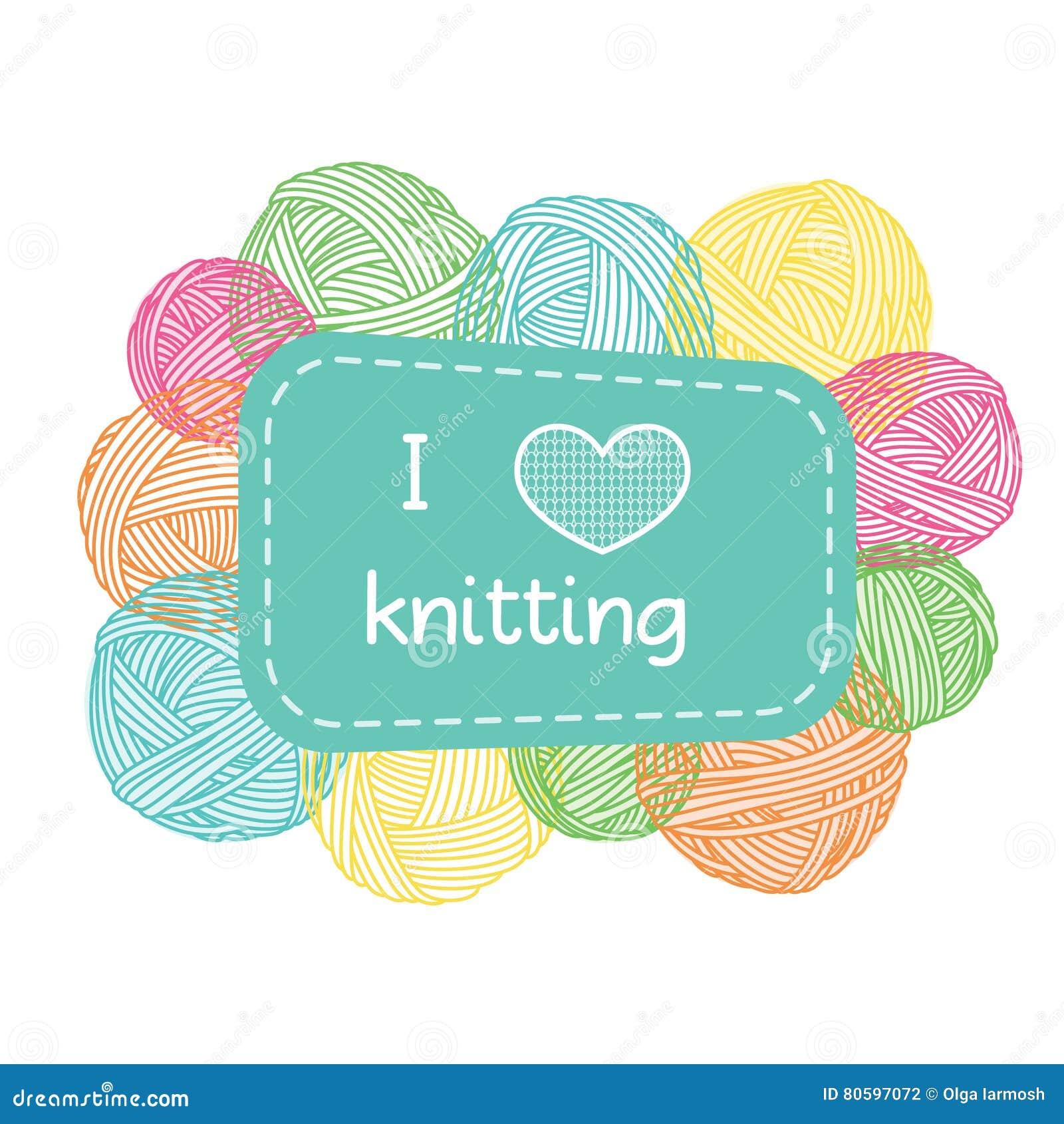 Yarn Balls Frame. Colorful I Love Knitting Label. Stock Vector ...