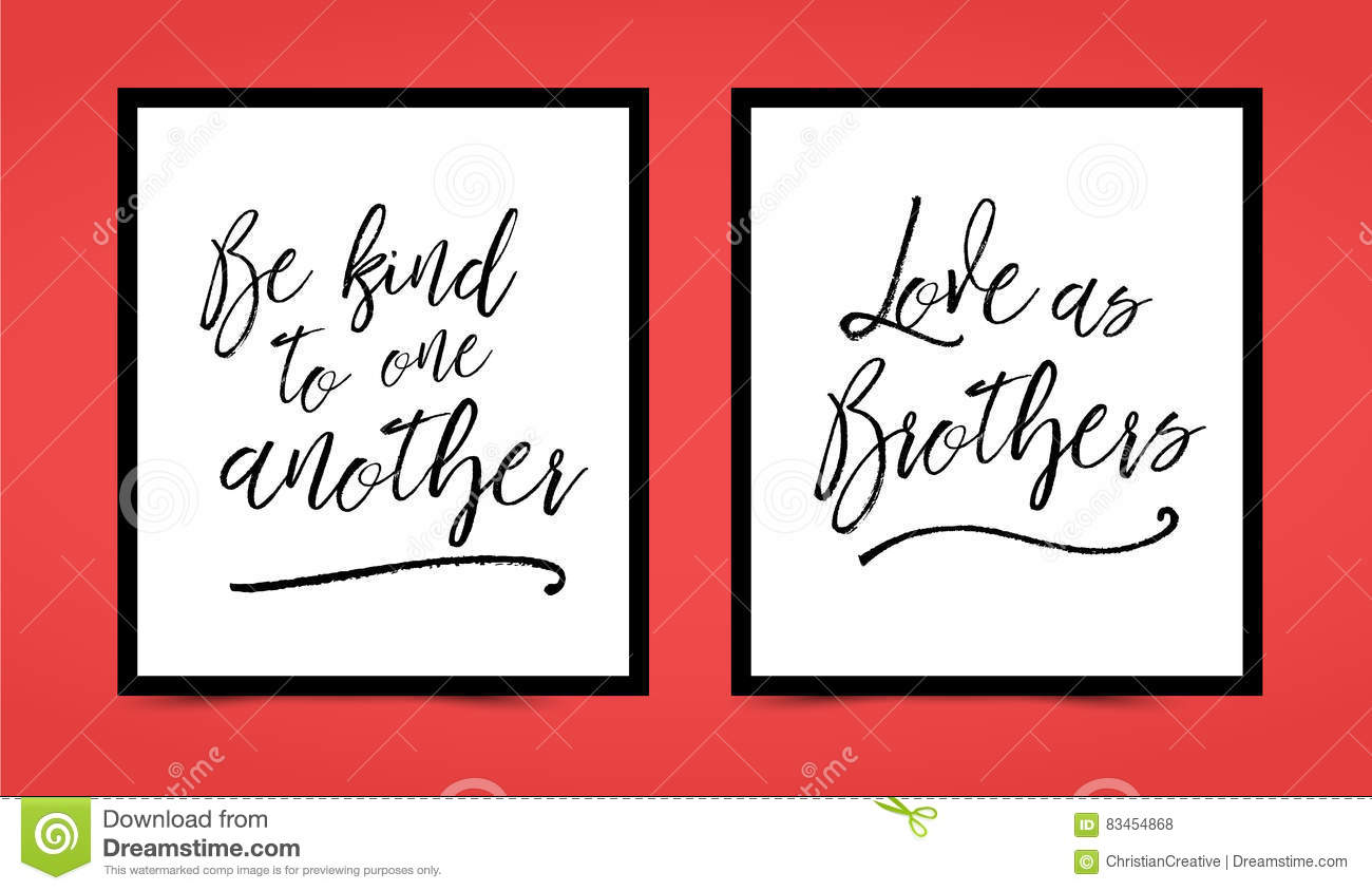 Be Kind To One Another, Love As Brothers Printable Set ...