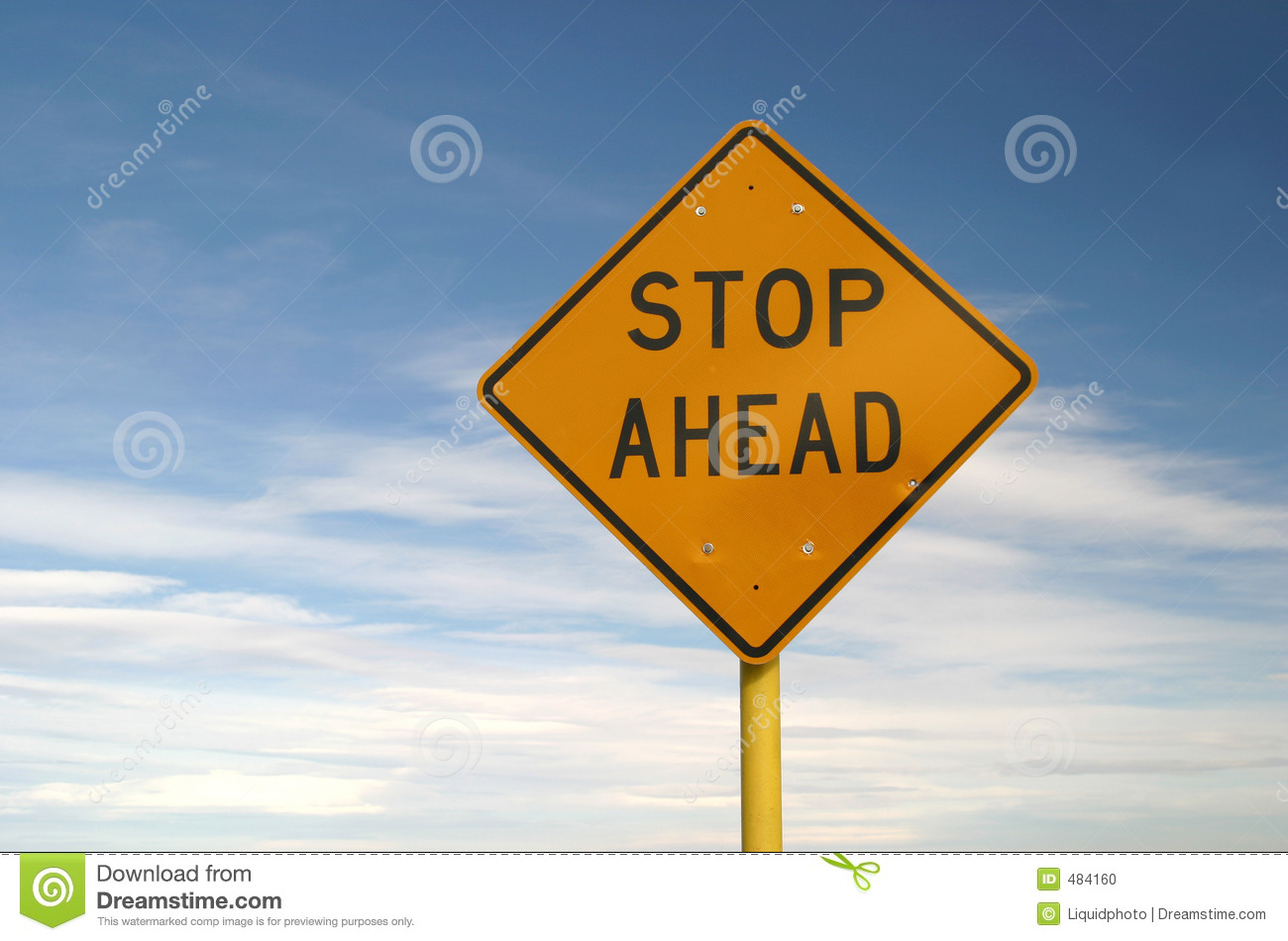 Yellow Sign Stop Ahead Stock Photo - Image: 484160