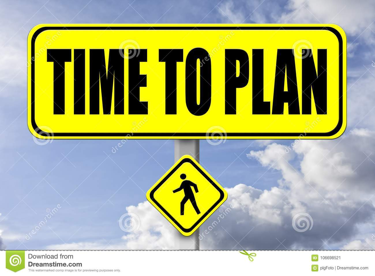 Yellow signboard with the words Time to Plan written