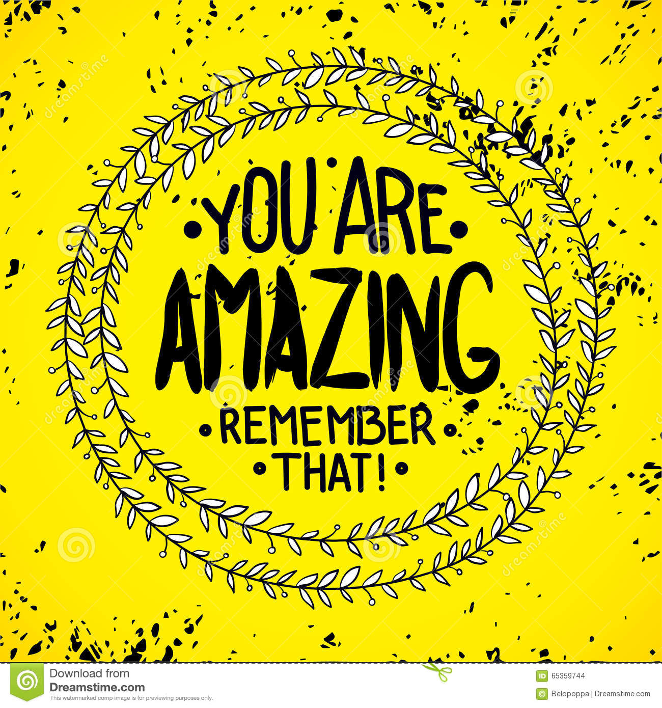 You Are Amazing Quotes You Are Amazing. Remember That. Inspirational Quotes Stock Vector  You Are Amazing Quotes