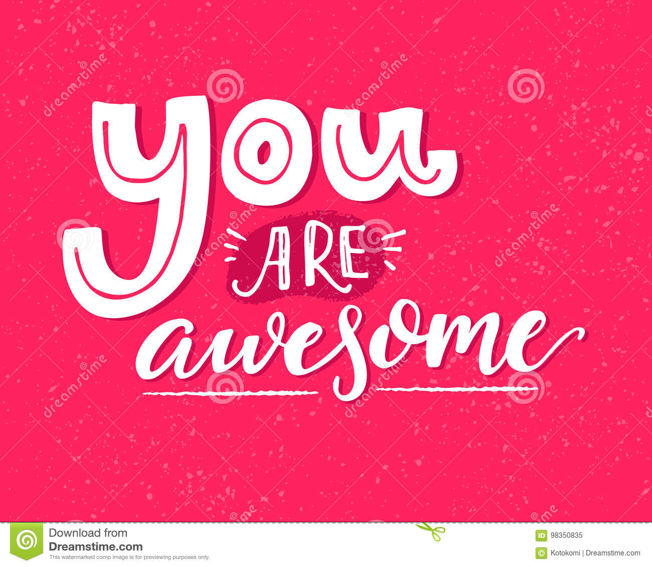 You are awesome motivational saying inspirational quote design motivational saying inspirational quote design for greeting cards white words on pink vector kristyandbryce Choice Image