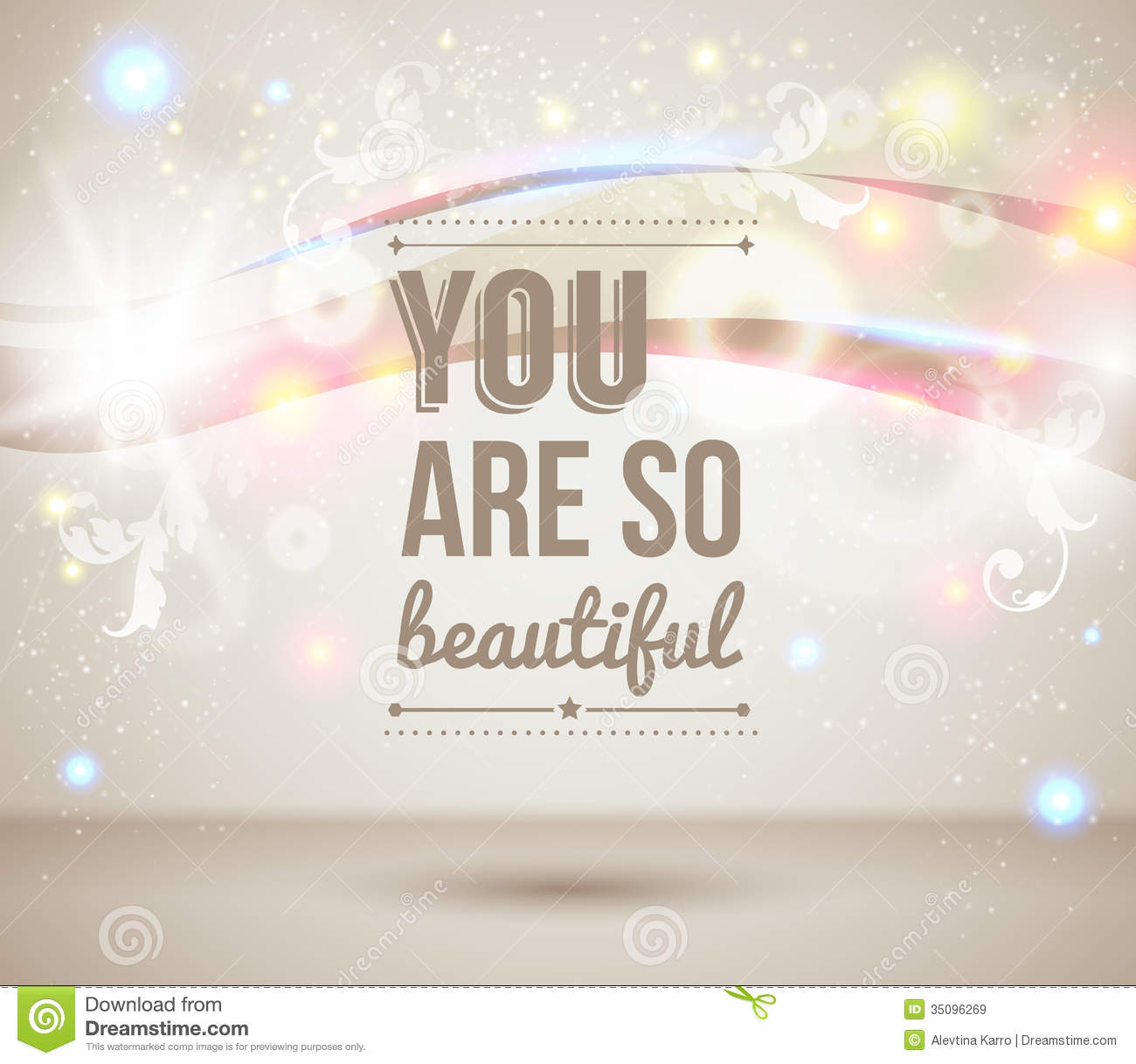 You Are So Beautiful Motivating Light Poster Royalty Free Stock Images Image 35096269