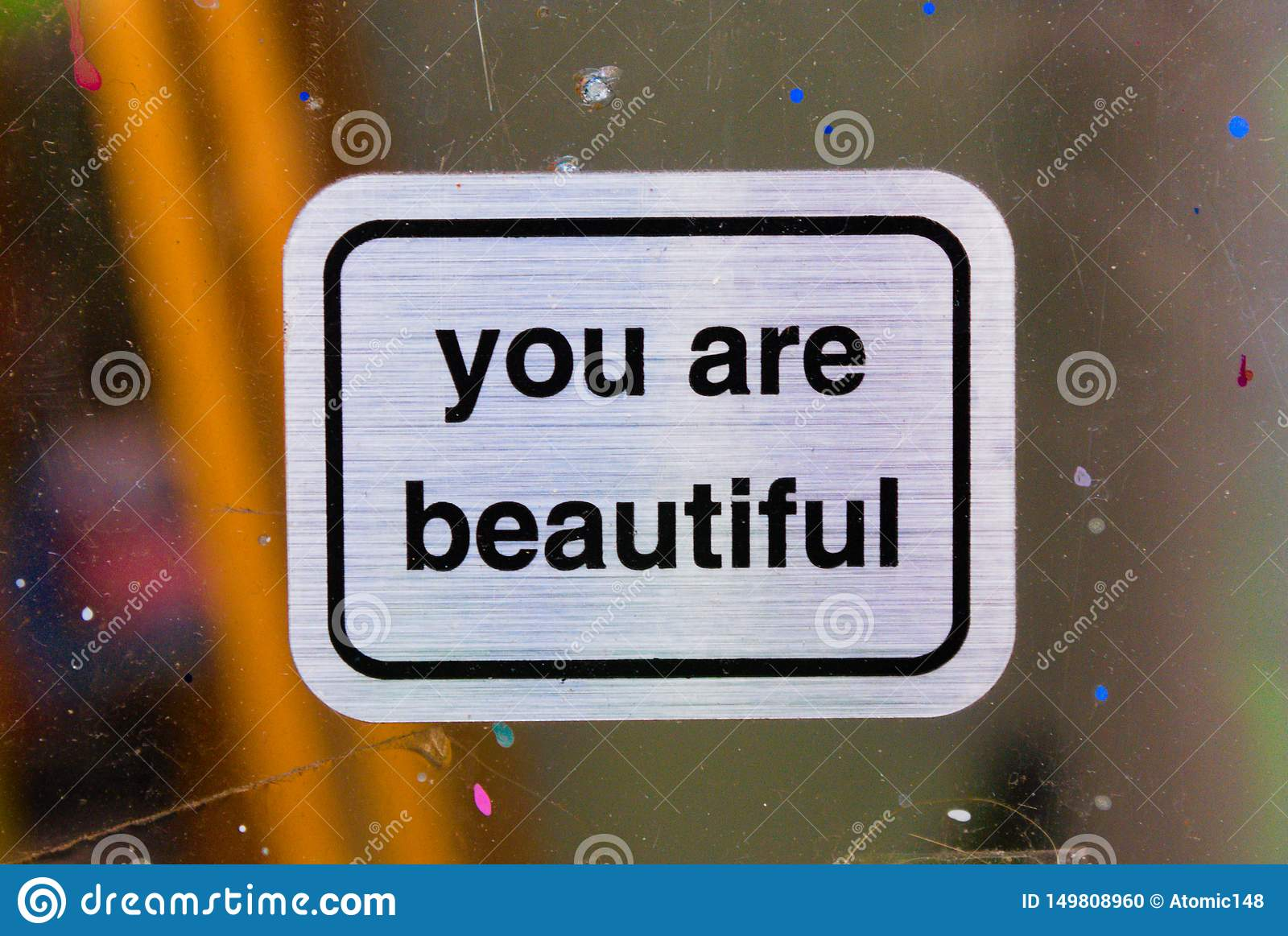 You are beautiful signs