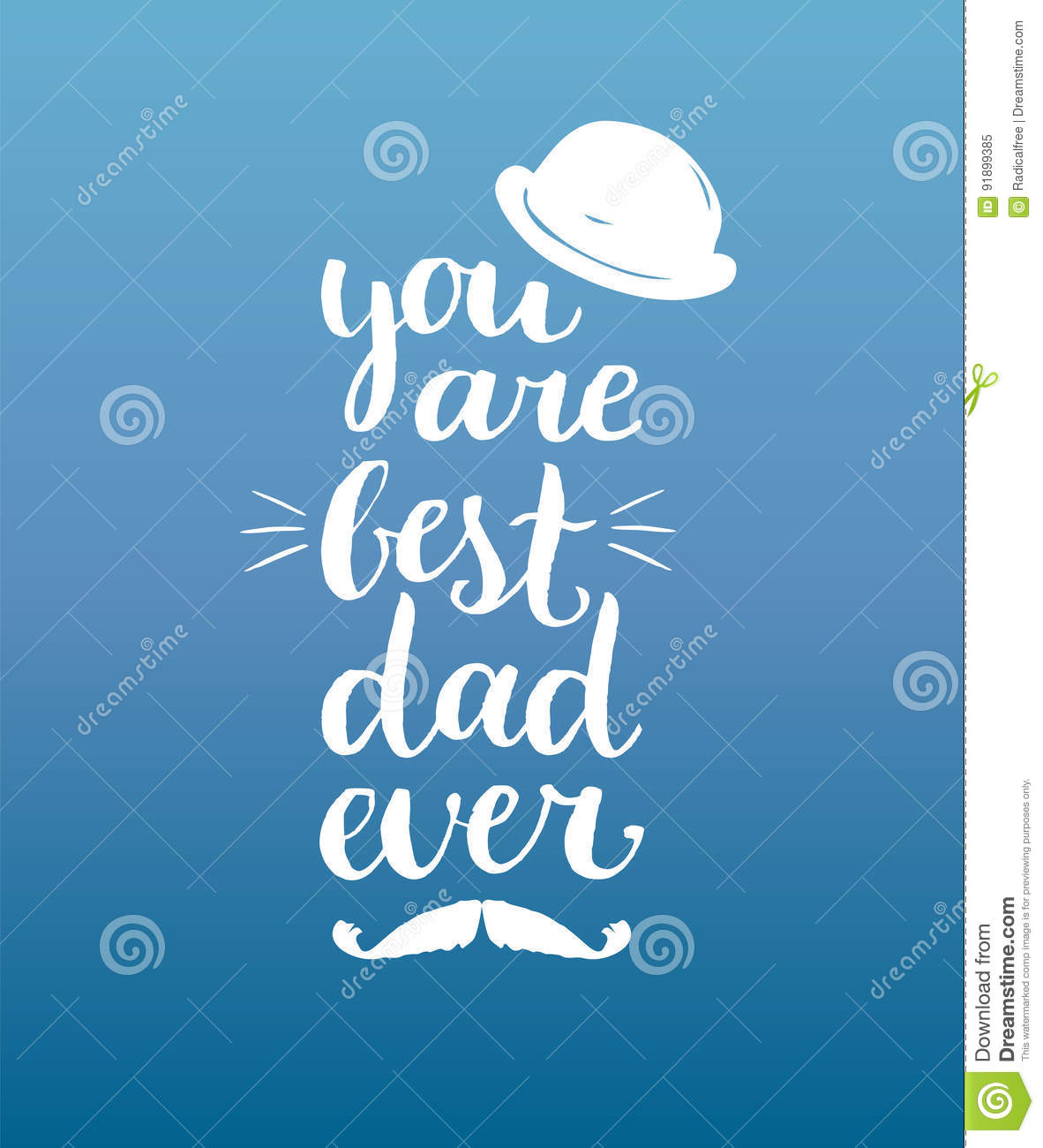 You Are Best Dad Ever Vector Background Calligraphy Happy Fathers