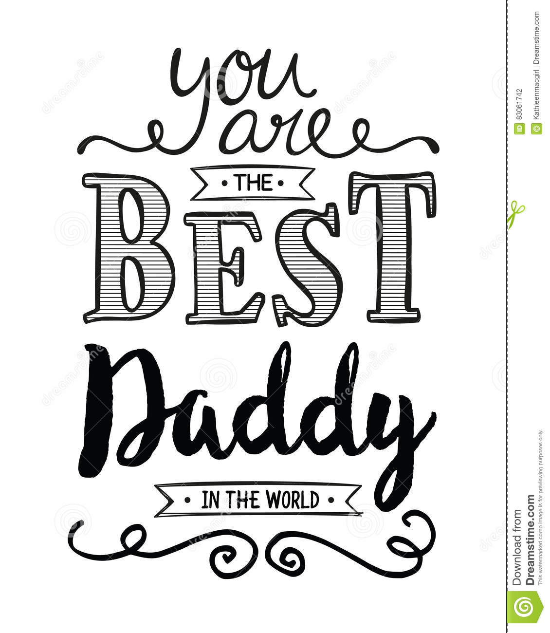 You Are The Best Daddy In The World Stock Illustration