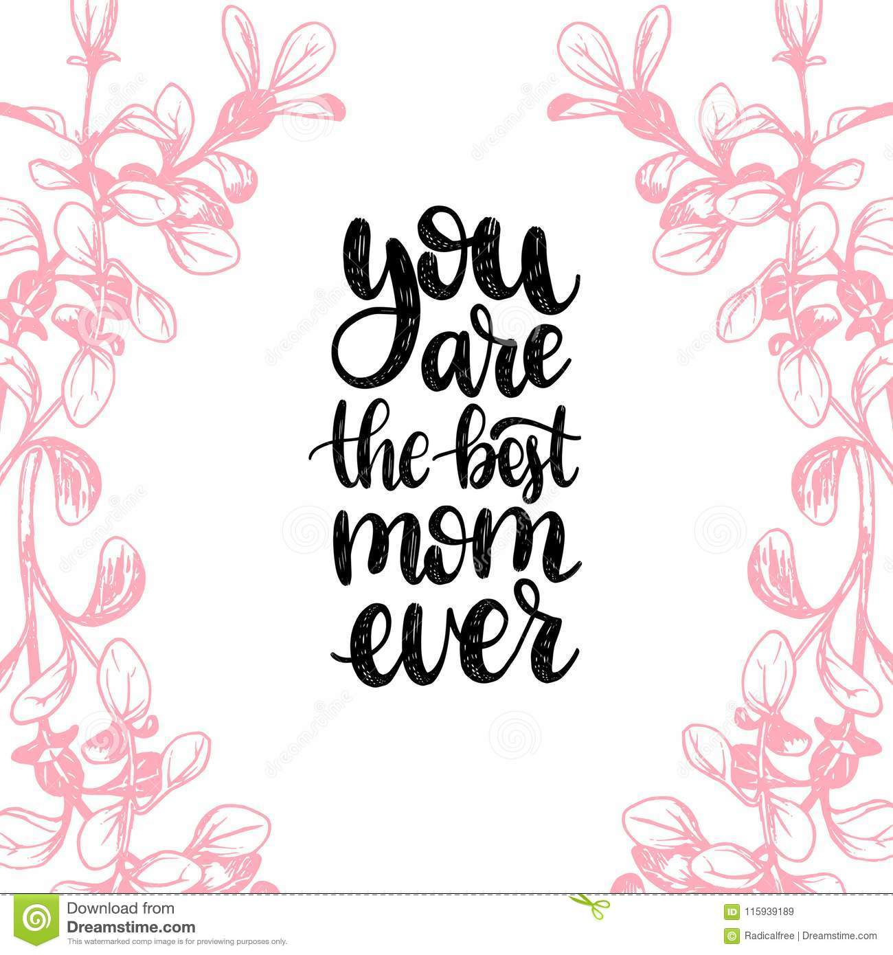 You Are The Best Mom Ever Vector Calligraphic Inscriptionhappy