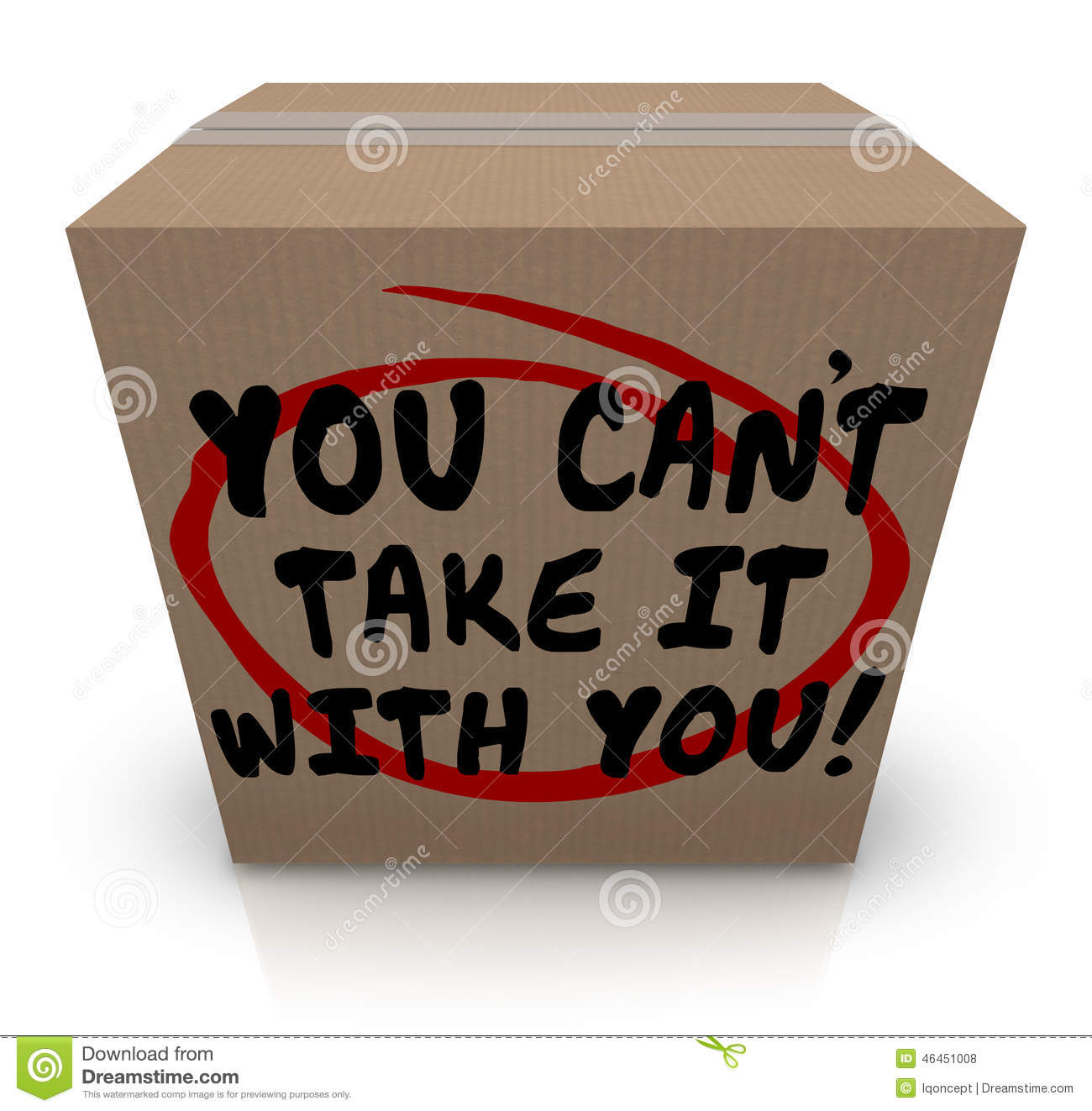 You Cant Take It With You Words Cardboard Box Share Donate