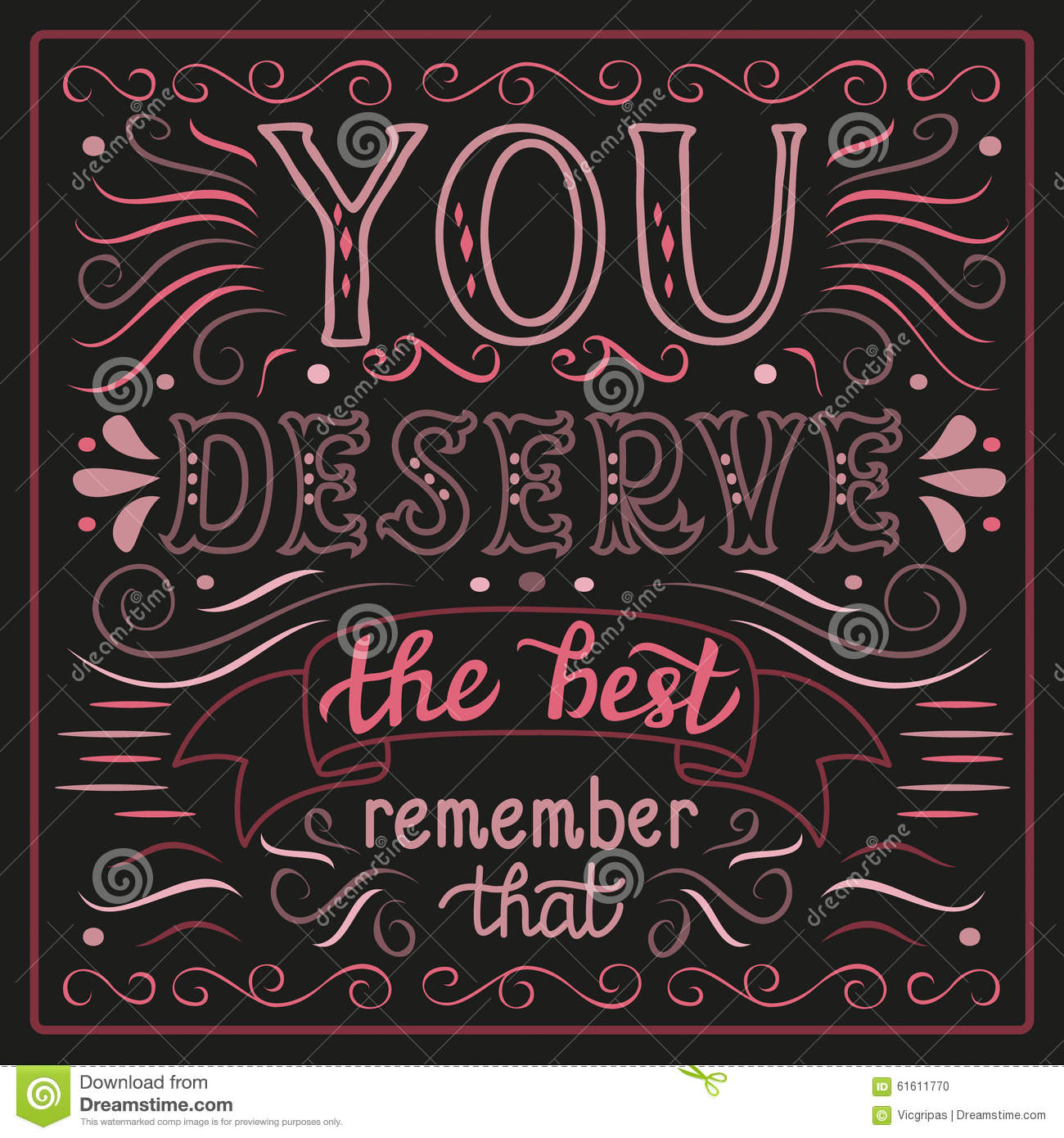 You Deserve The Best Poster Stock Vector Image 61611770