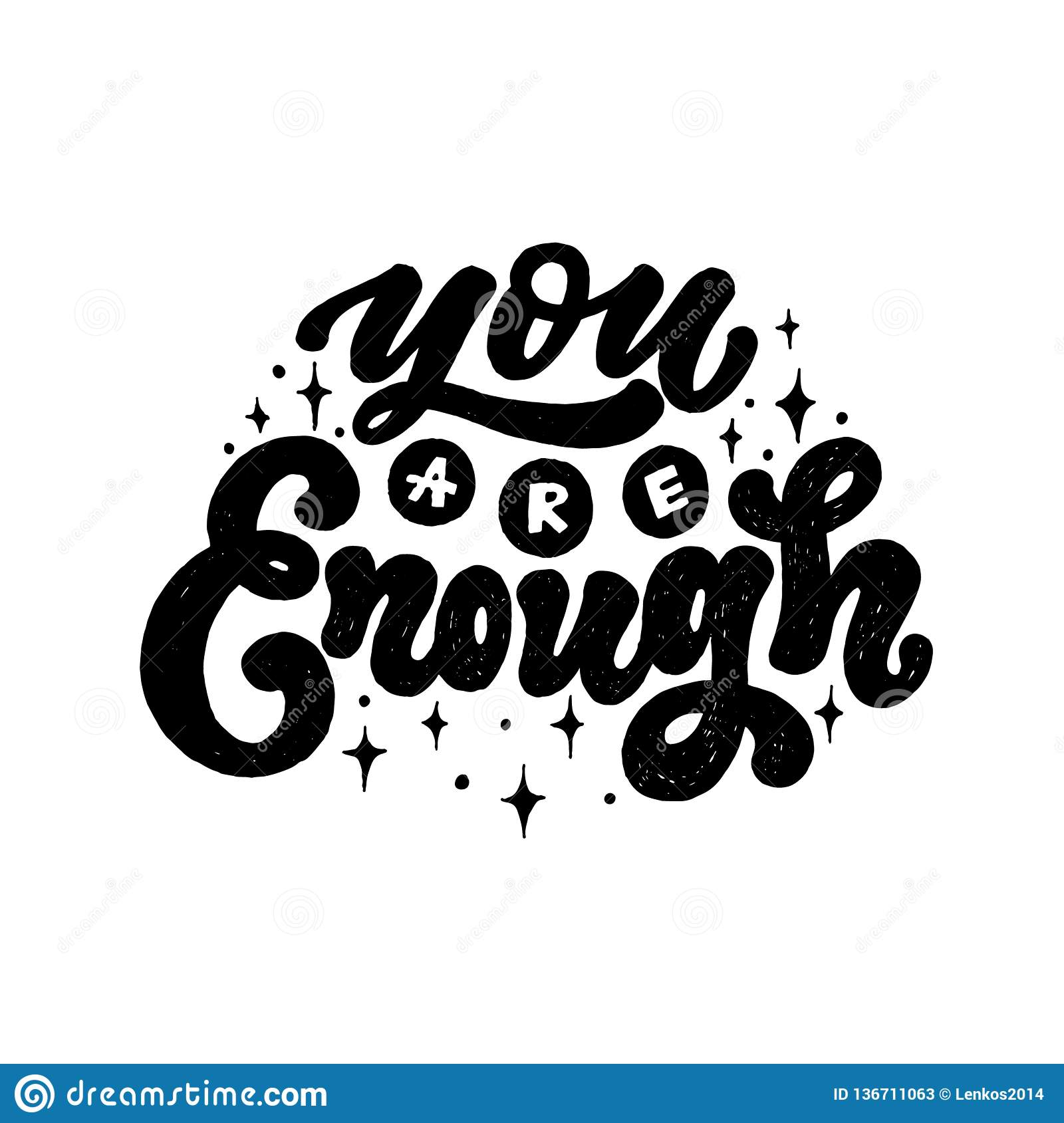 You Are Enough Positive Inspirational Quote Hand Drawn Lettering
