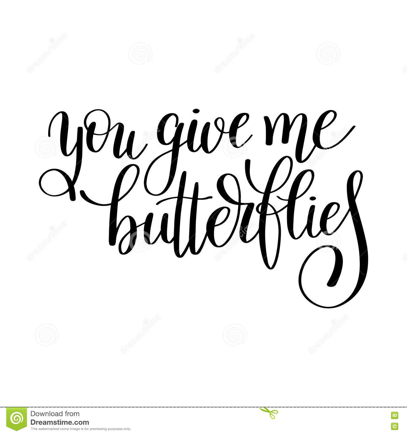 You Give Me Butterflies Handwritten Lettering Quote About Love T