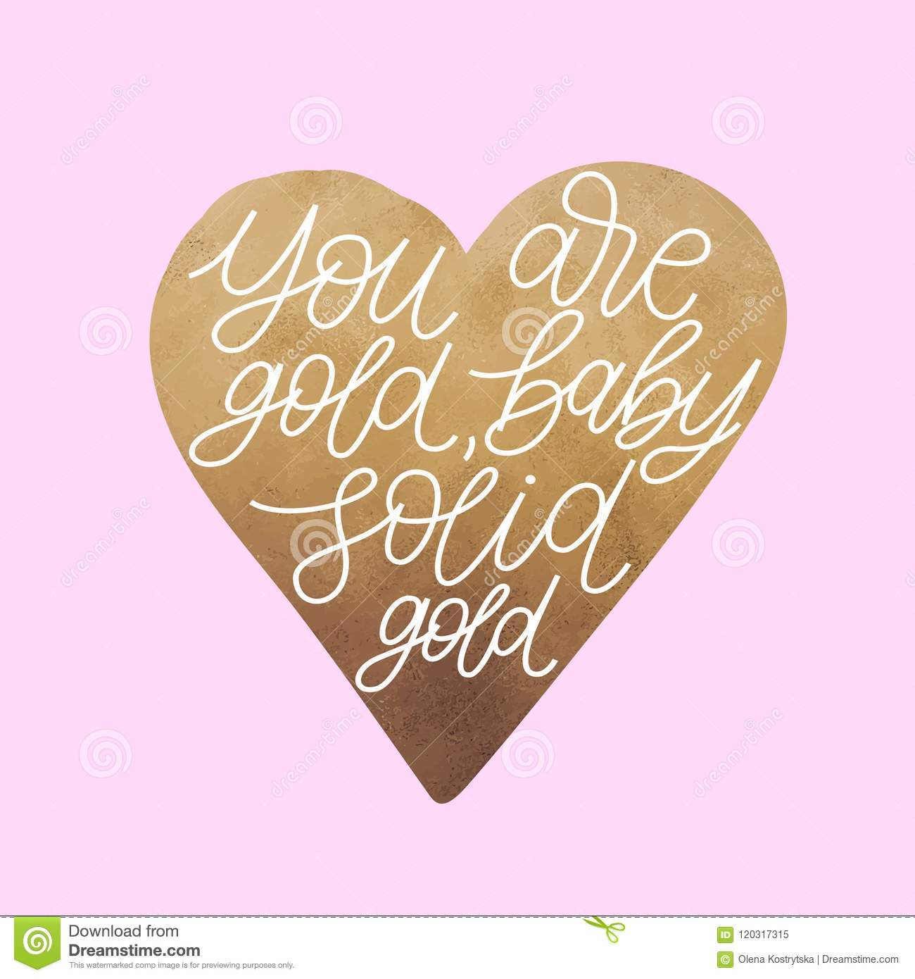 You Are Gold Baby Solid Gold Inspirational Quote Poster Design