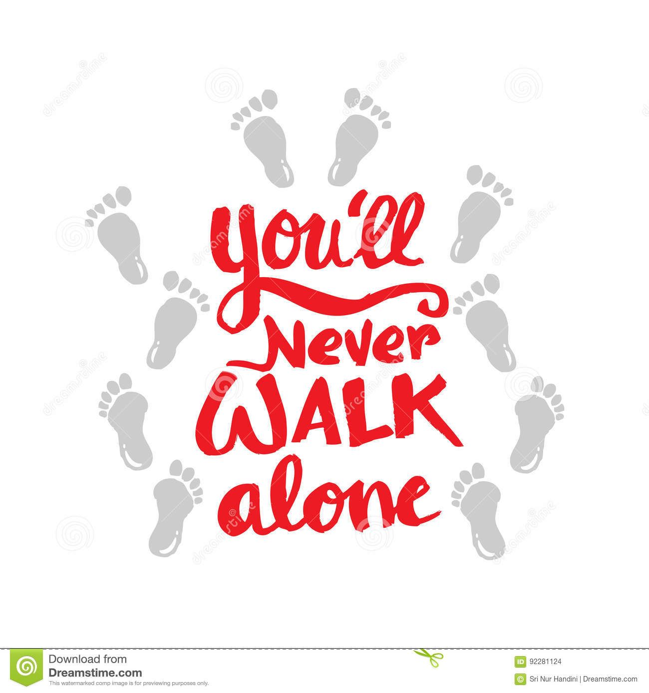 Youll Never Walk Alone Stock Illustration Illustration Of