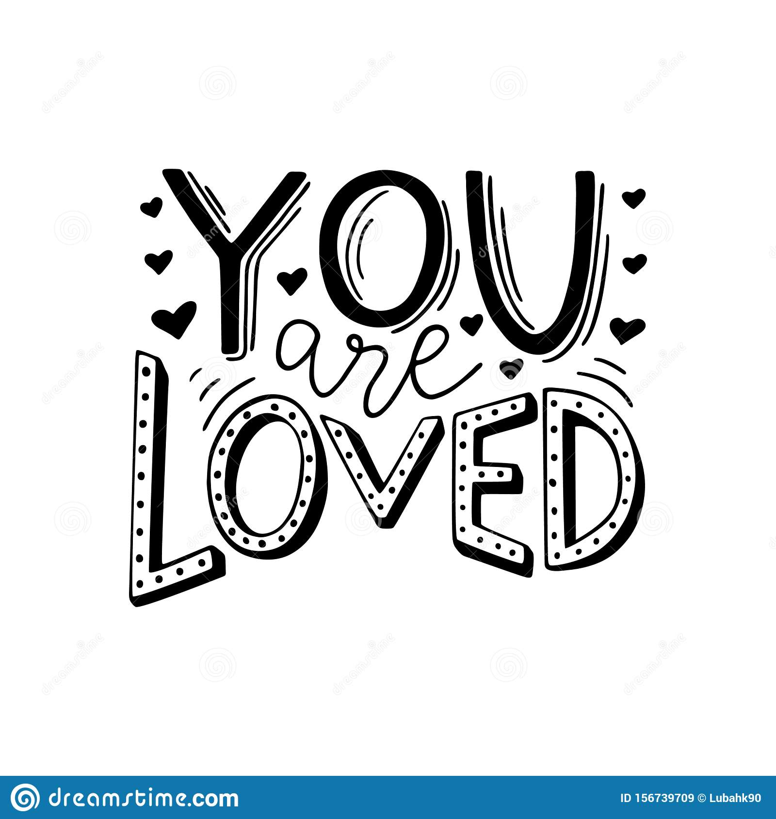 You Are Loved Hand Written Romantic Phrase Positive Quote For Gift Card Poster Print Sticker Stylish Black And Stock Vector Illustration Of Motivation Pink 156739709