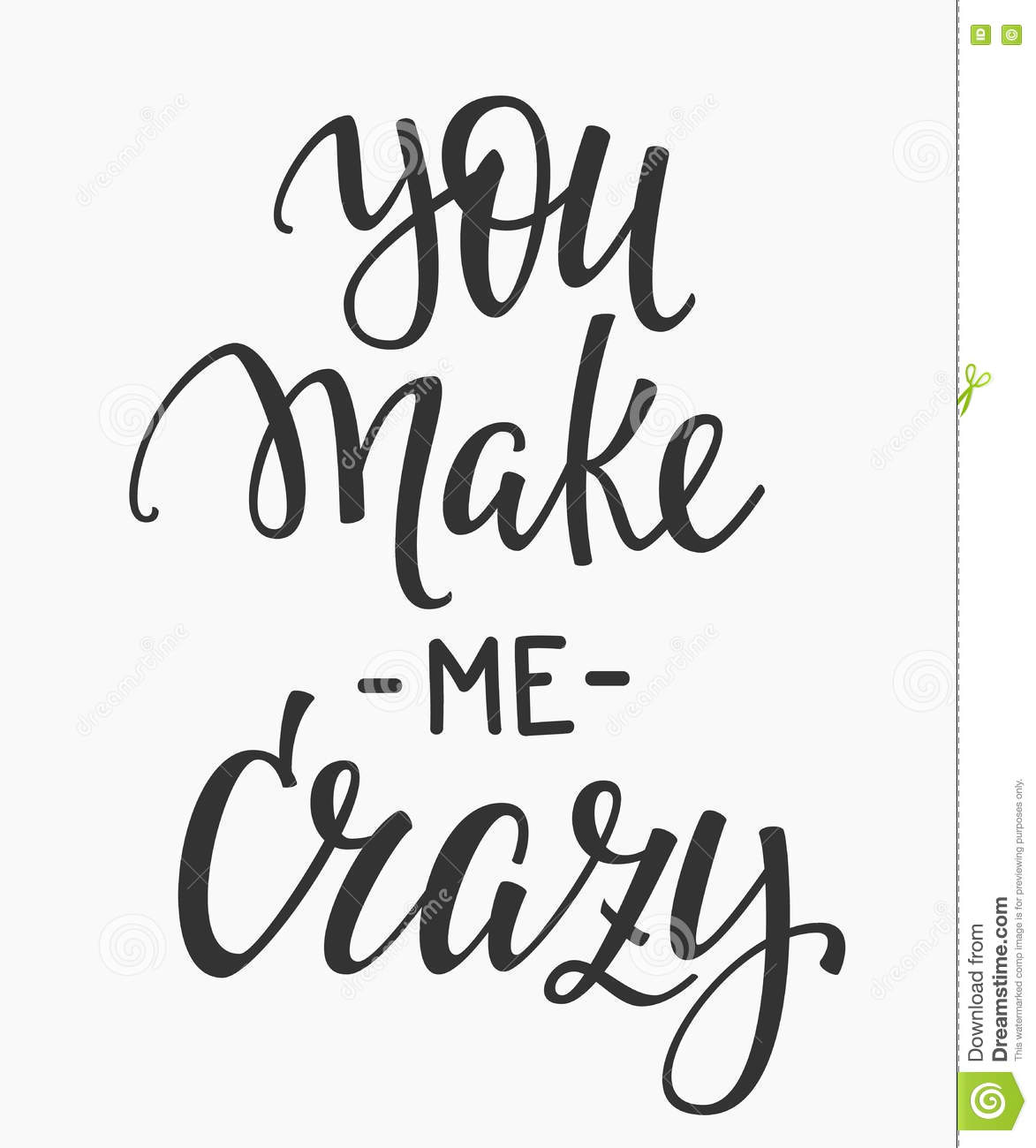 You Make Me Crazy Quote Typography Stock Illustration ...