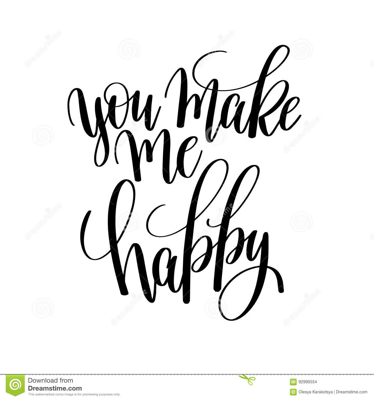 You Make Me Happy Black And White Hand Lettering Inscription Stock