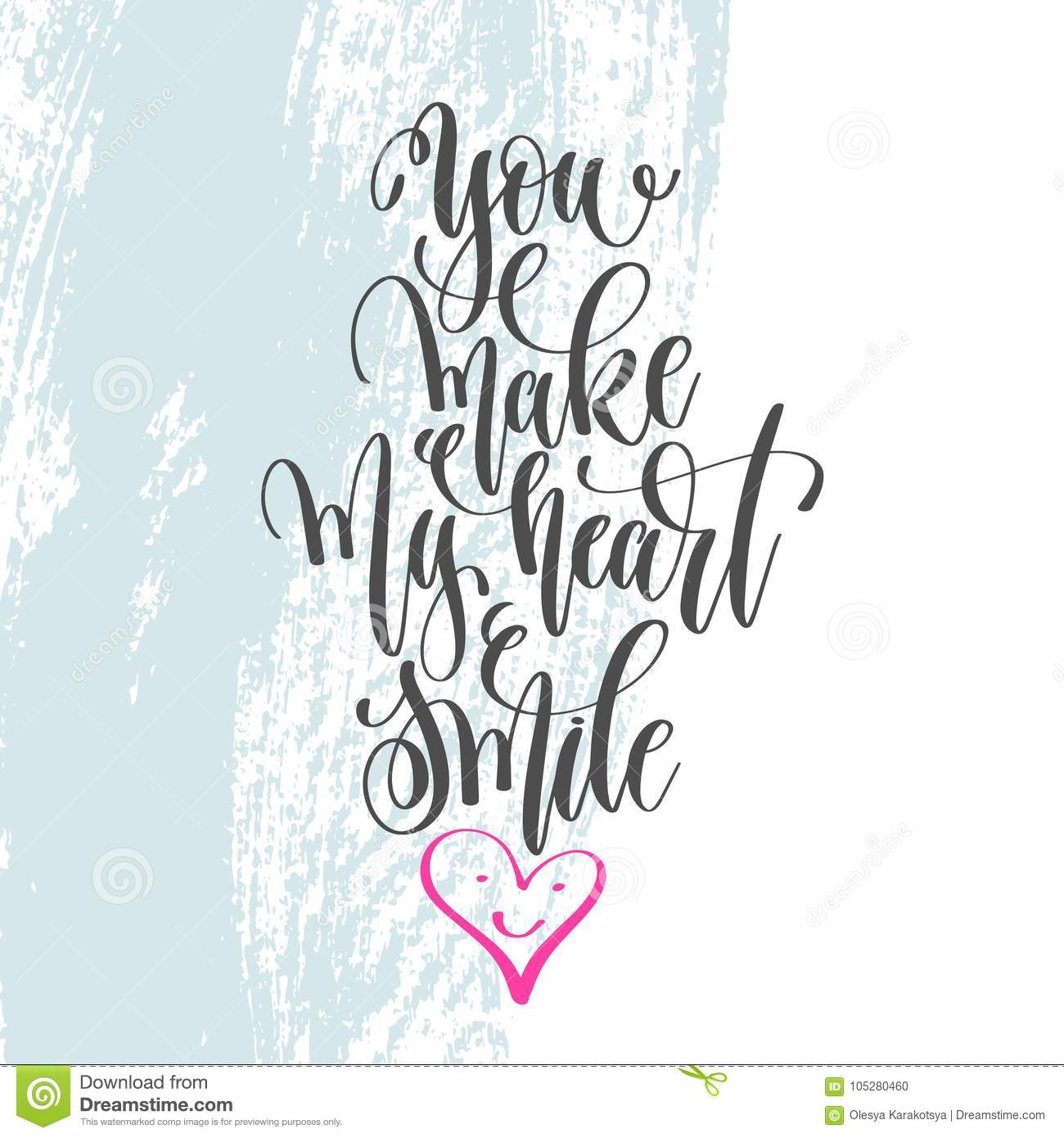 You Make My Heart Smile - Hand Lettering Poster On Blue ...
