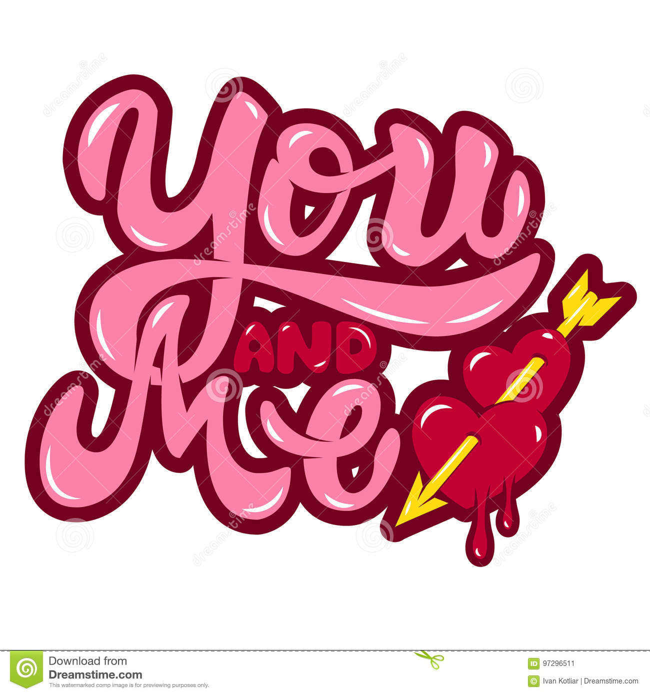 You And Me Hearts With Arrow Hand Drawn Lettering Phrase Isola