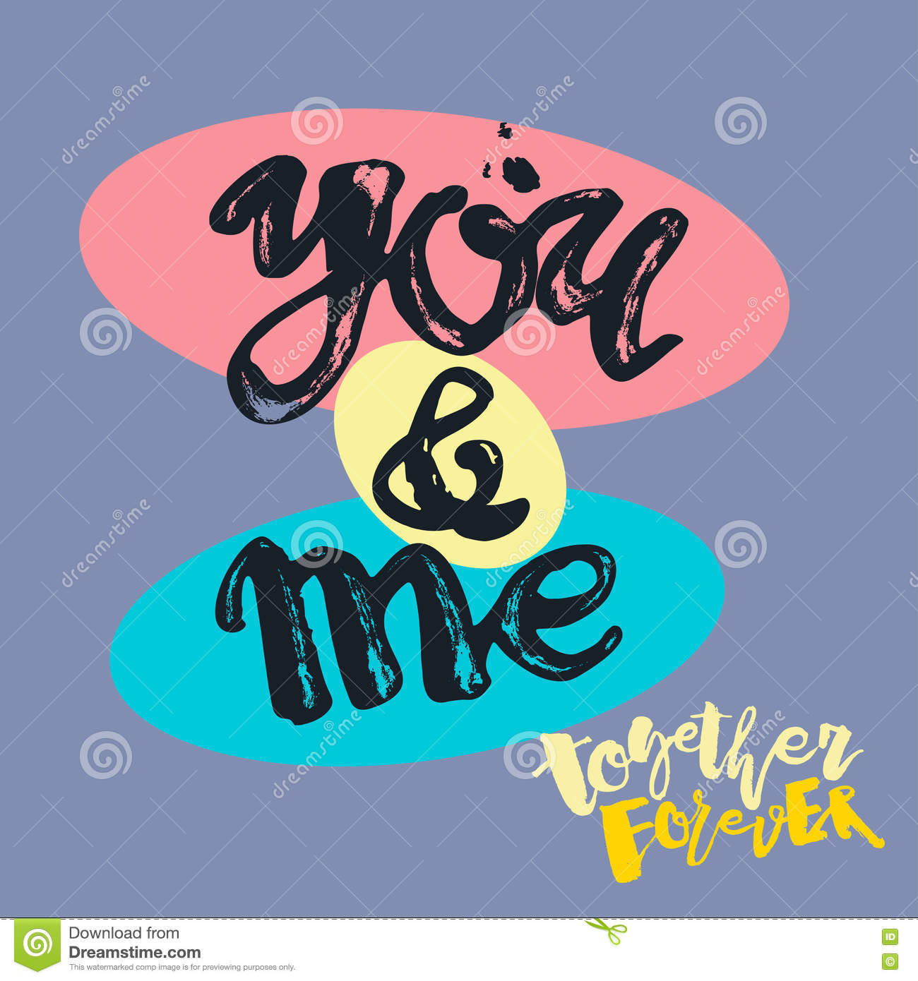 You And Me Together Forever Stock Vector Illustration Of