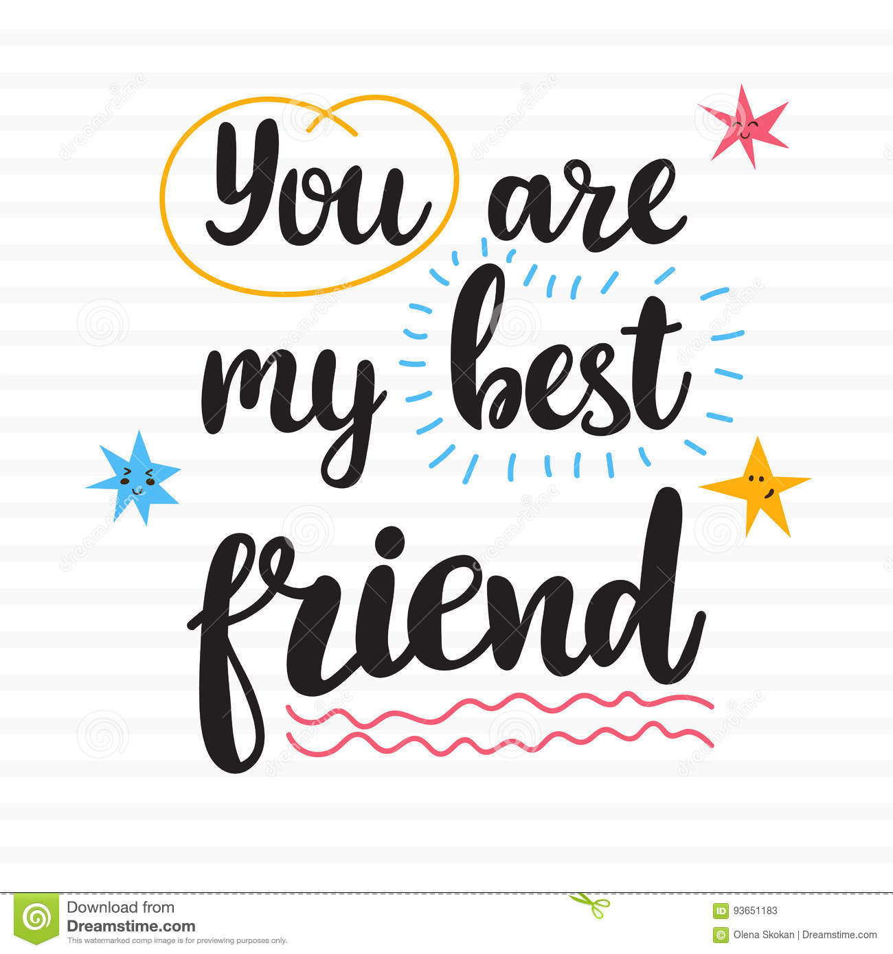 You Are My Best Friend Hand Drawn Motivational Quote Beautiful