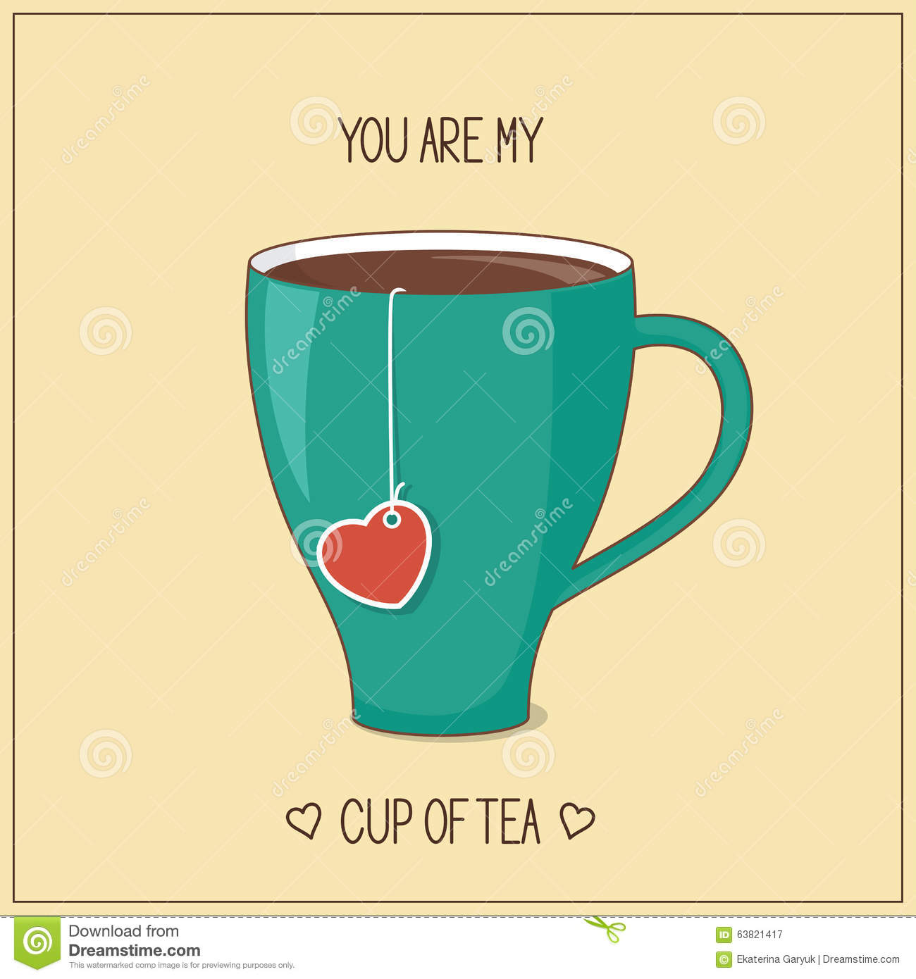 you are my cup of tea stock vector image 63821417. Black Bedroom Furniture Sets. Home Design Ideas