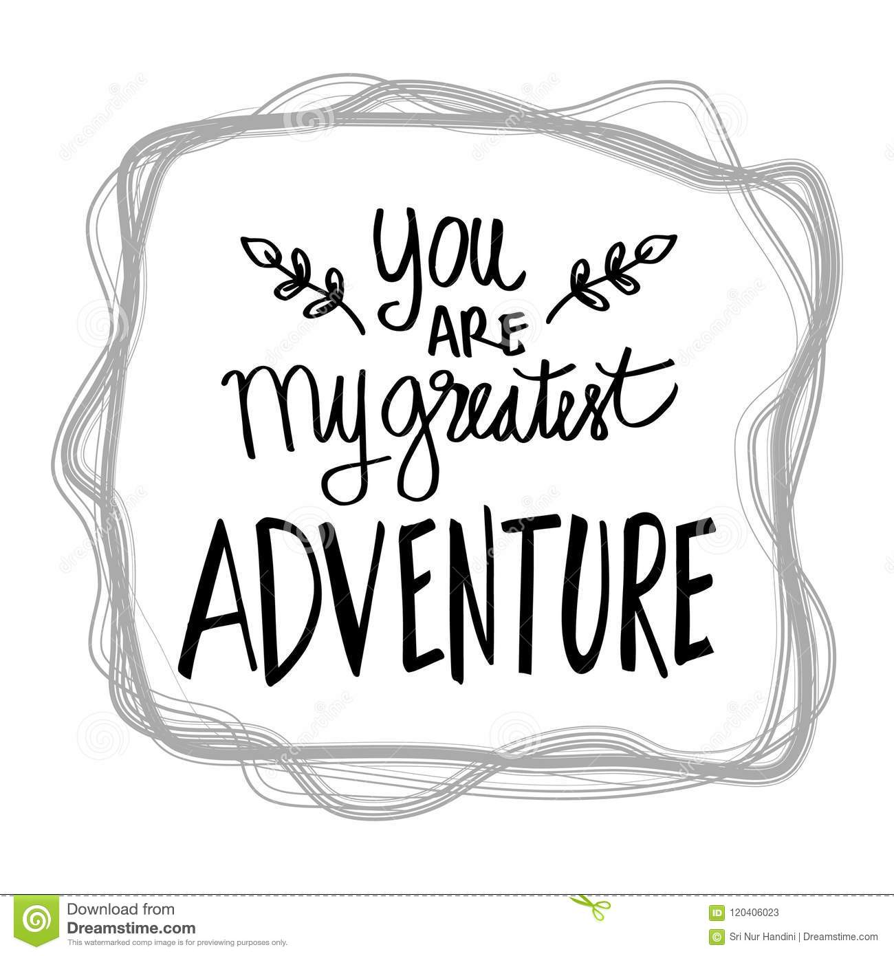 You Are My Greatest Adventure Stock Vector Illustration Of
